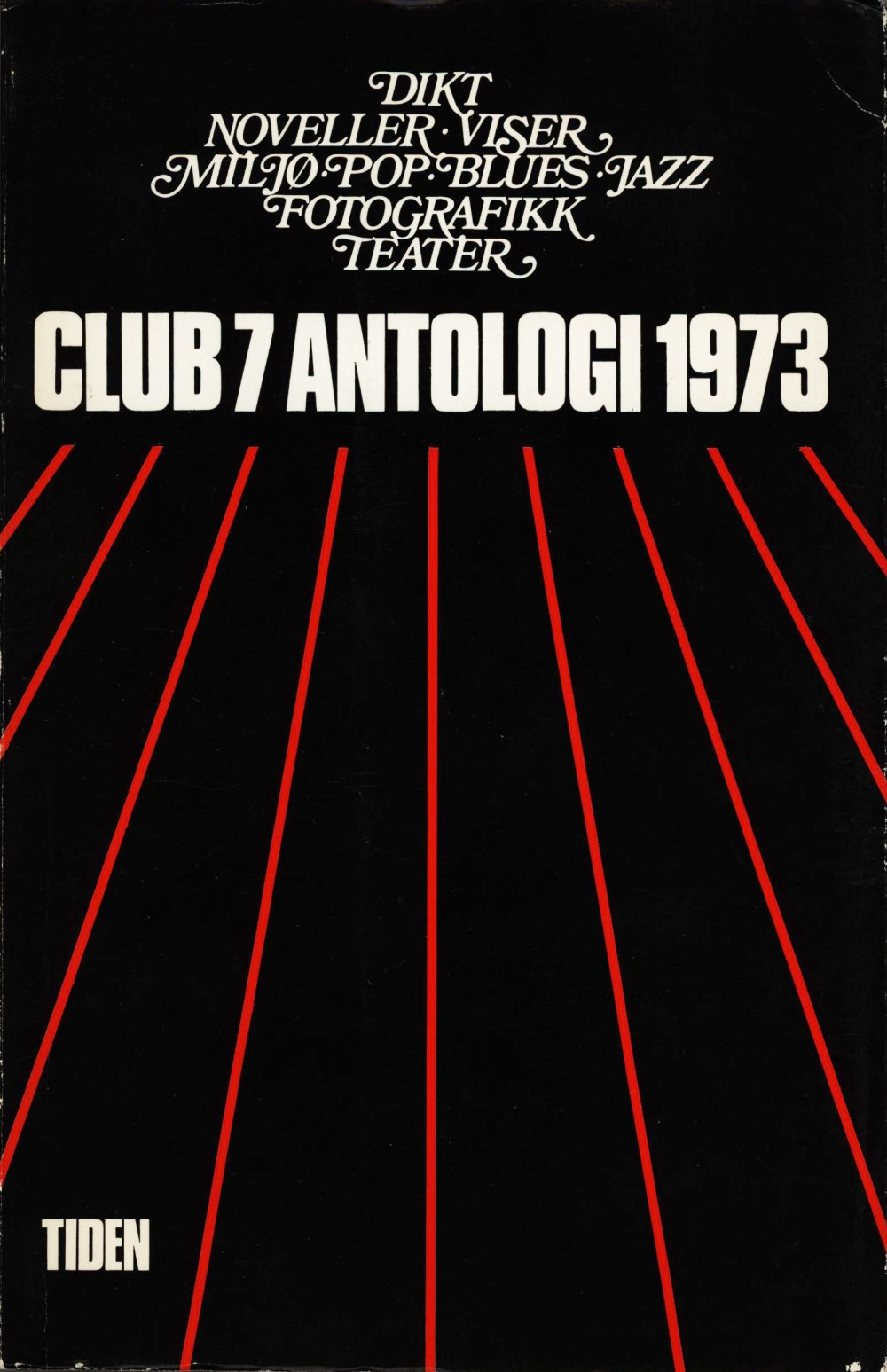 Oddmund Berg (red): Club 7 antologi 1973