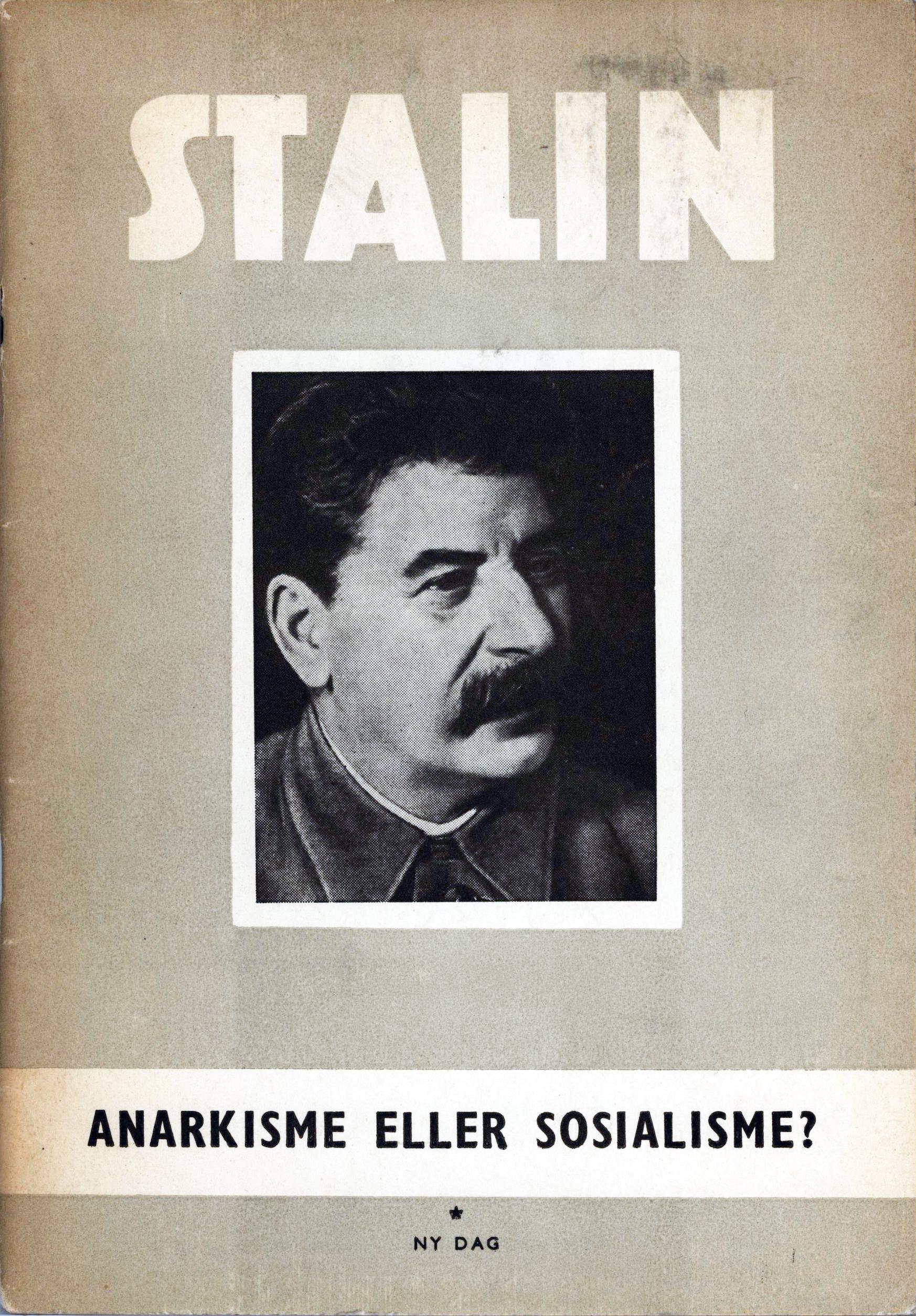 Josef Stalin: Anarkisme eller sosialisme