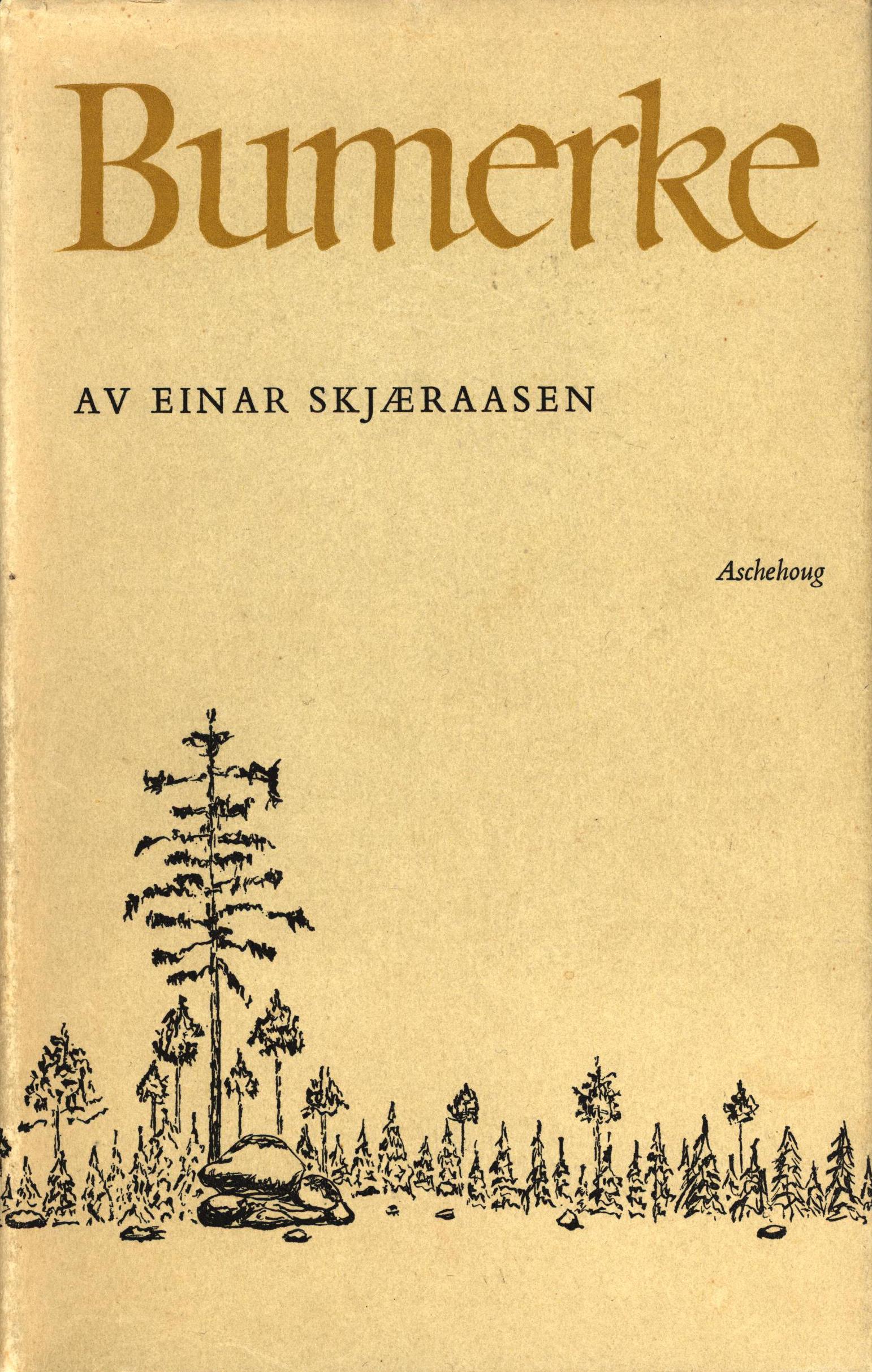 Einar Skjæraasen: Bumerke