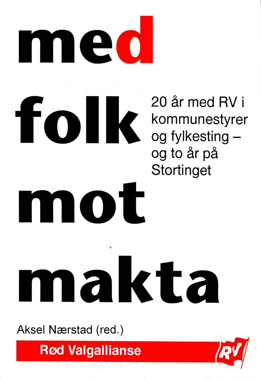 Aksel Nærstad (red): Med folk mot makta