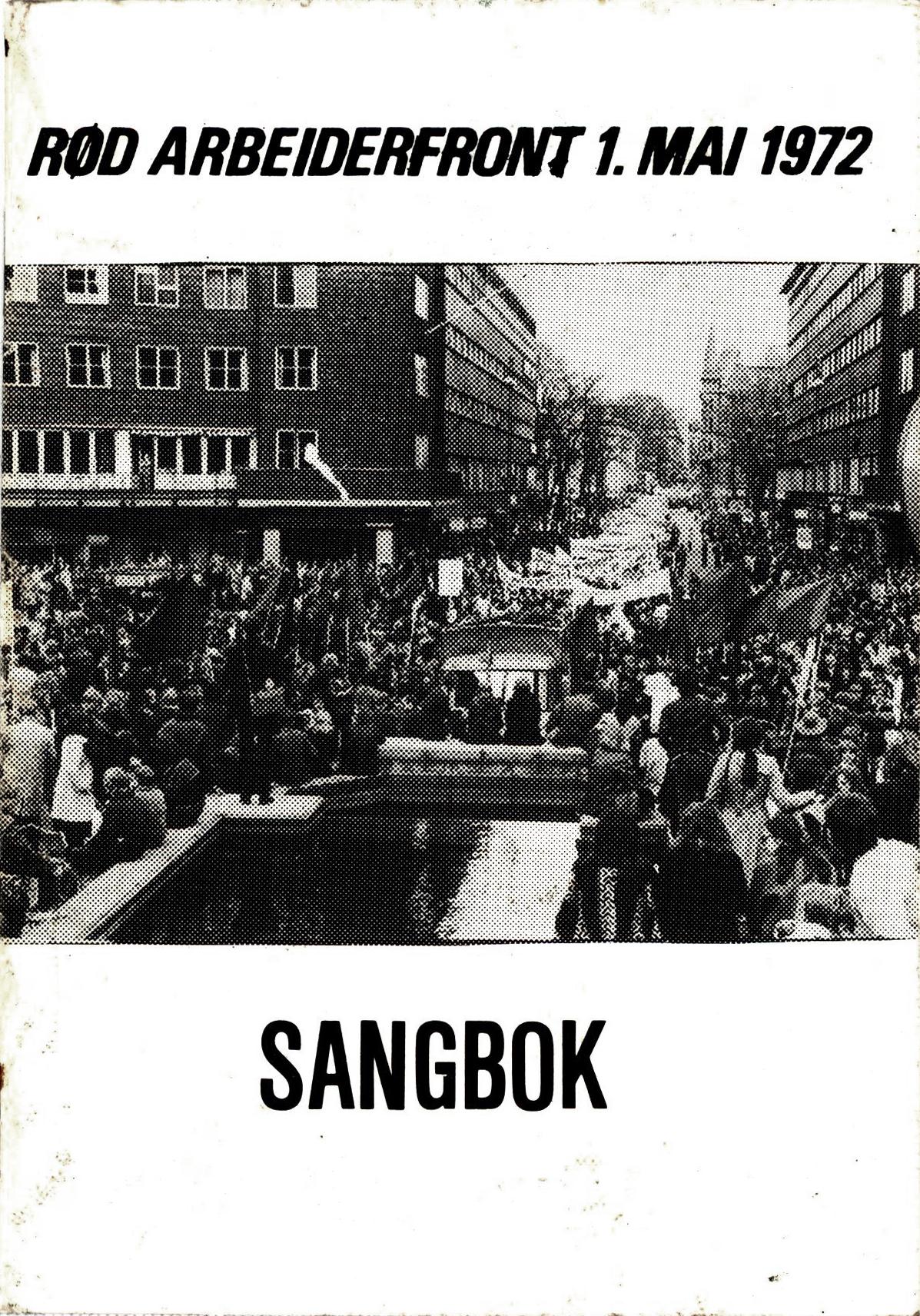 Sangbok - Rød arbeiderfront 1. mai 1972