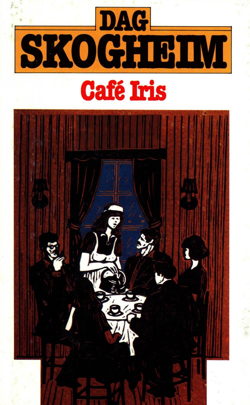 Dag Skogheim: Café Iris