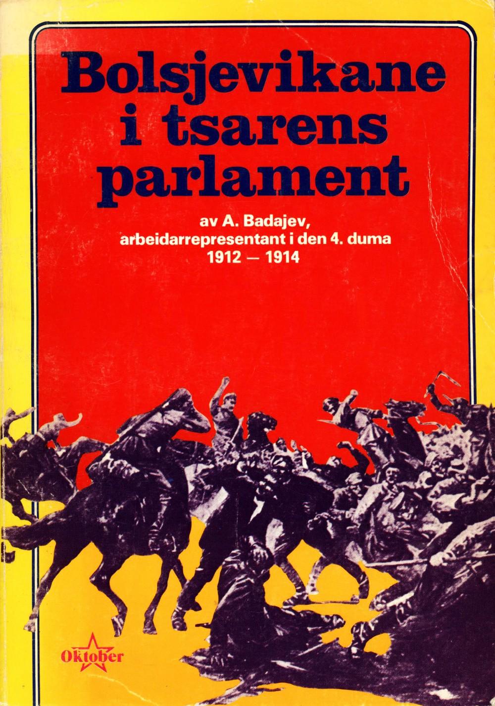 A. Badajev: Bolsjevikane i tsarens parlament