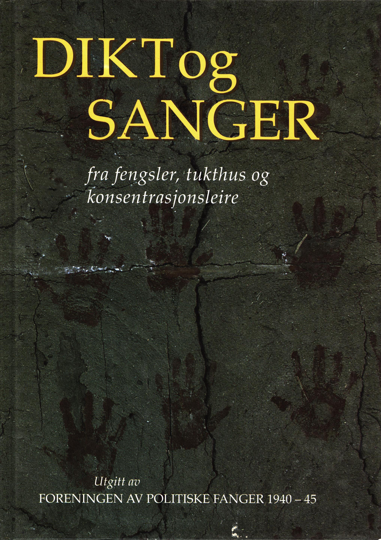 Diverse forfattere: Dikt og sanger fra fengsler, tukthus og konsentrasjonsleire