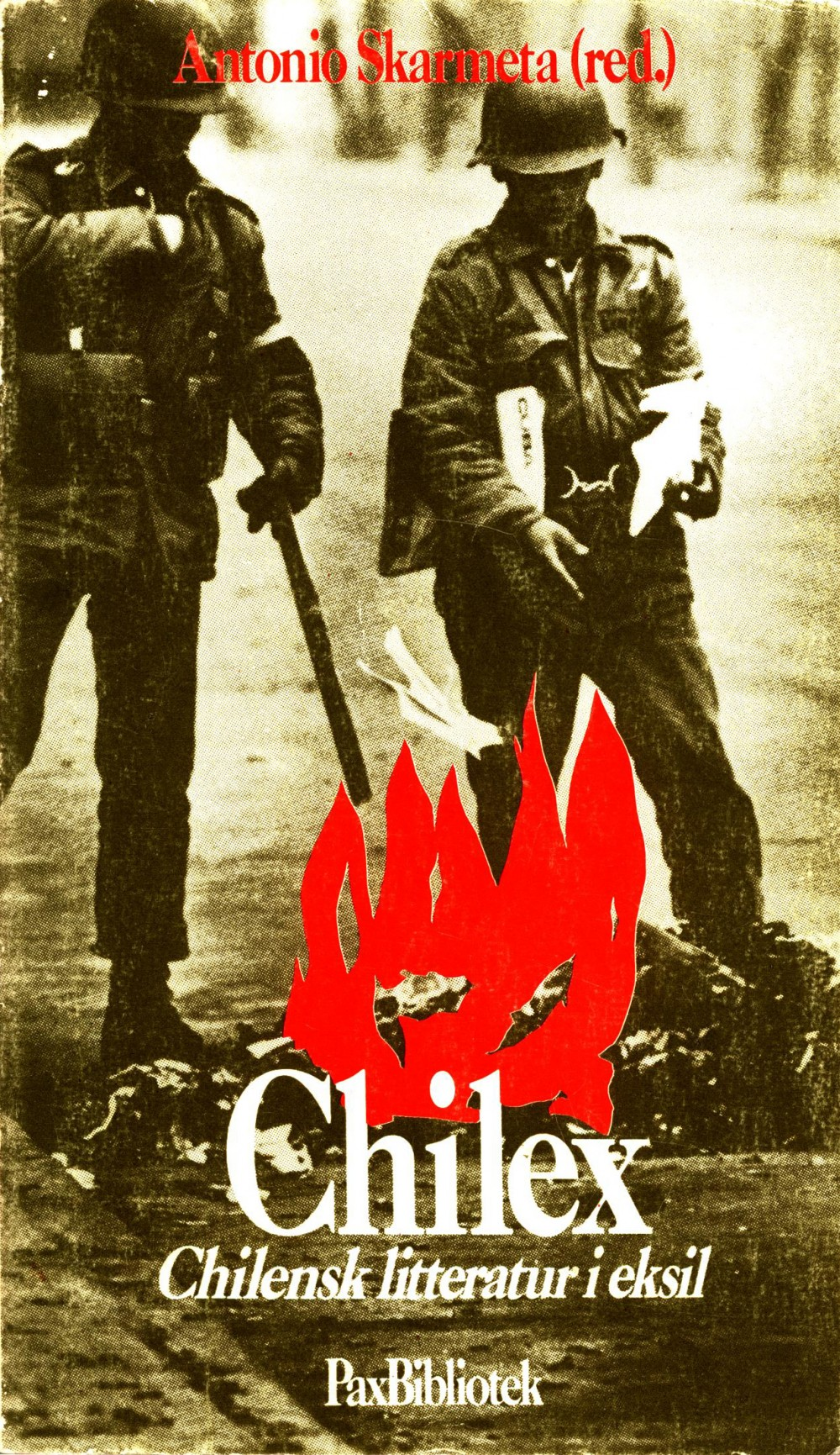 Antonio Skármeta (red): Chilex - Chilensk litteratur i eksil