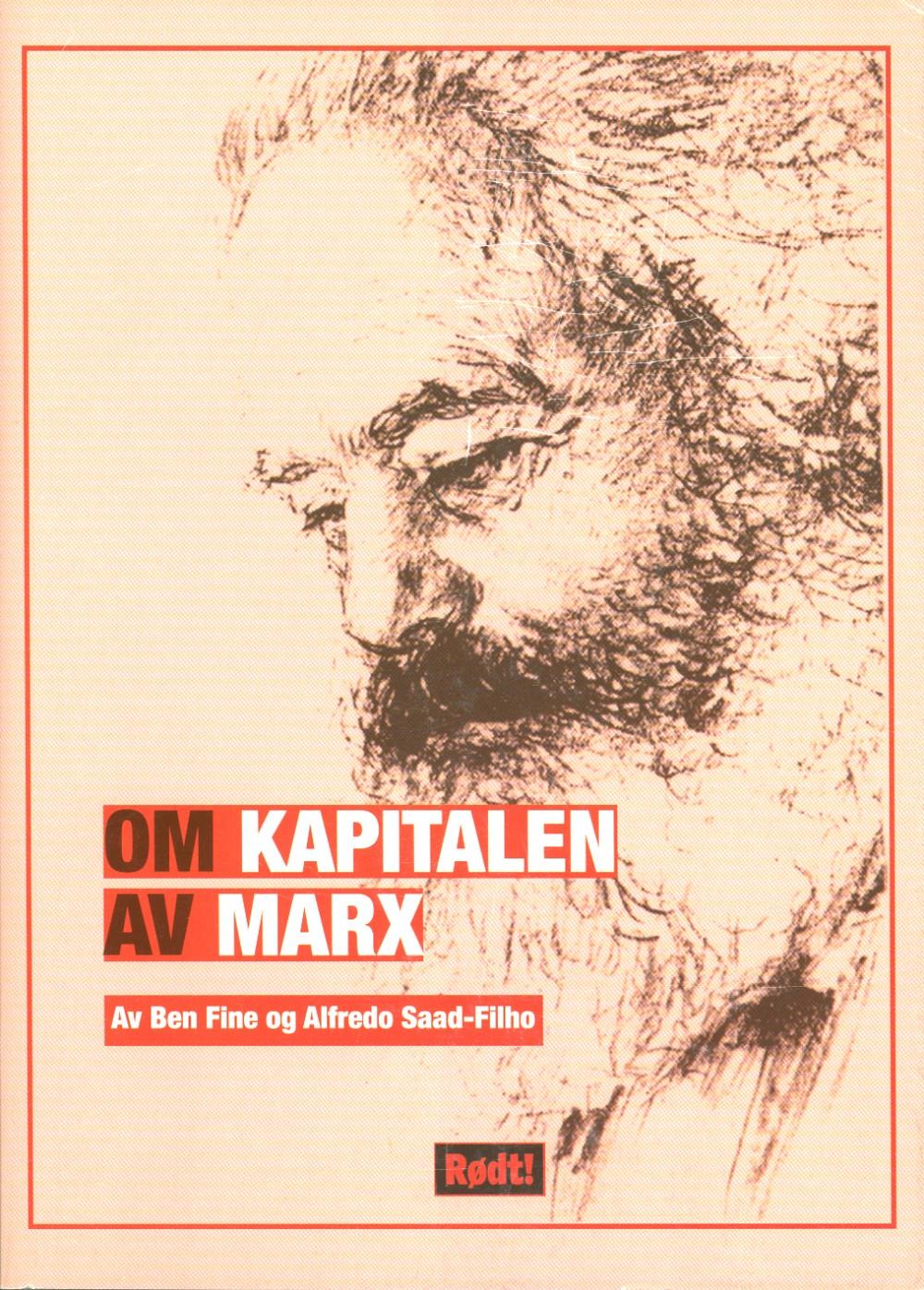 Ben Fine, Alfredo Saad-Filho: Om Kapitalen av Marx
