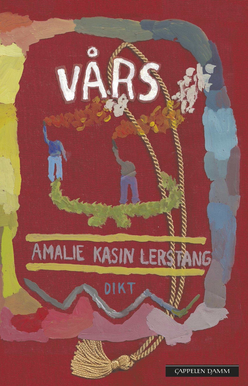 Amalie Kasin Lerstang: Vårs - Dikt