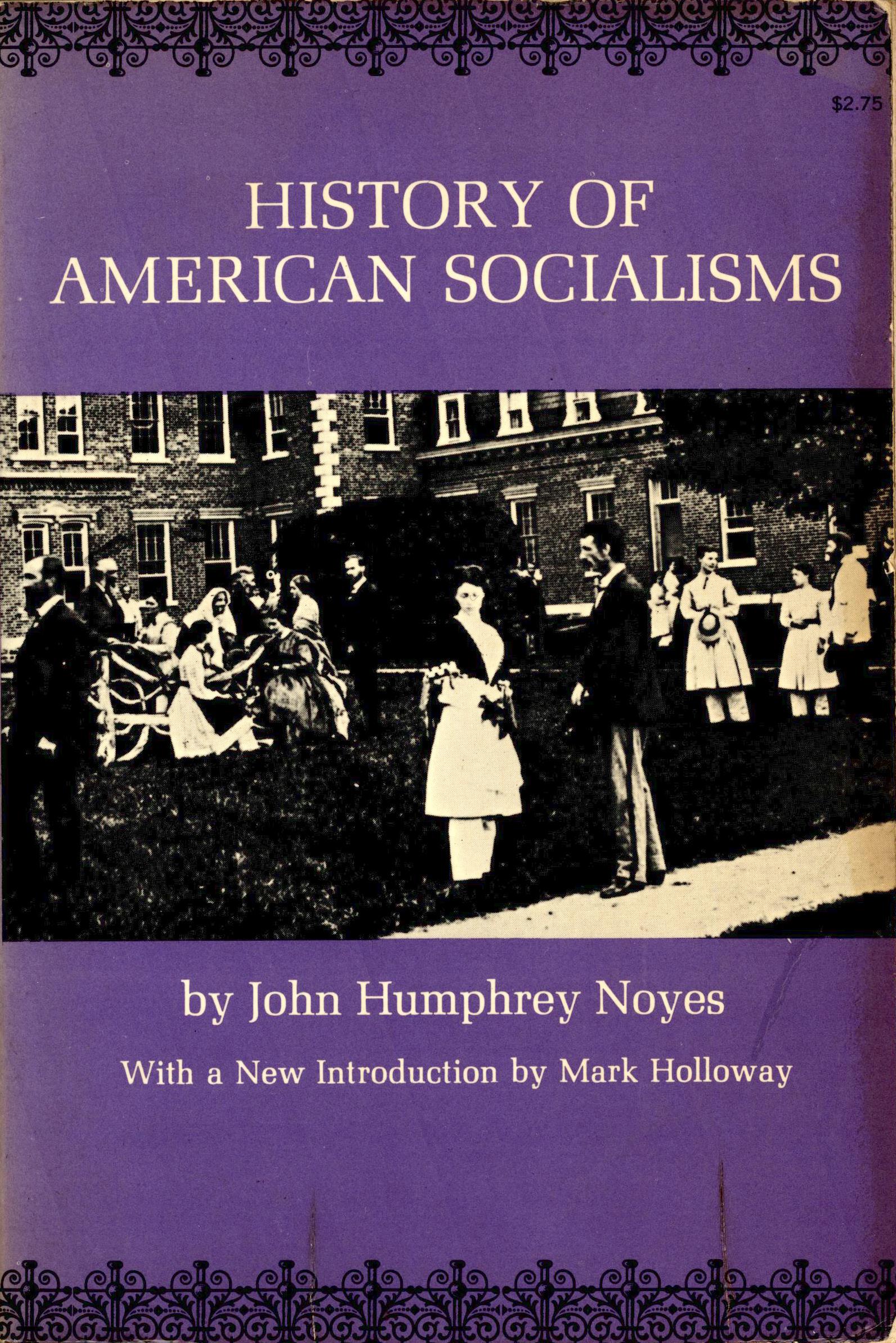 John Humphrey Noyes: History of American Socialisms