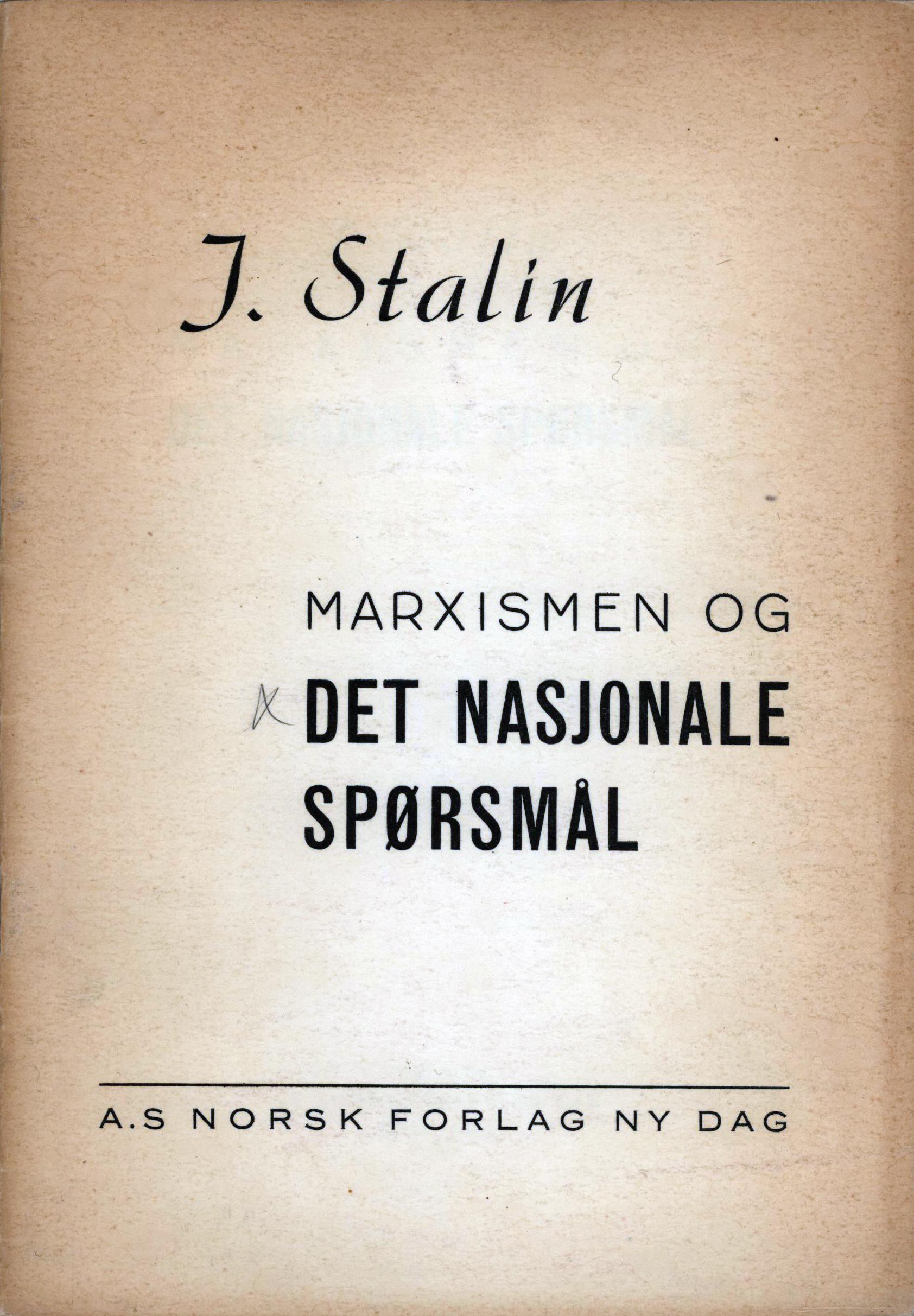 Josef Stalin: Marxismen og det nasjonale spørsmål