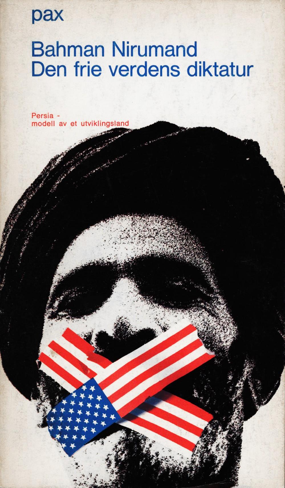 Bahman Nirumand: Den frie verdens diktatur - Persia: modell av et utviklingsland