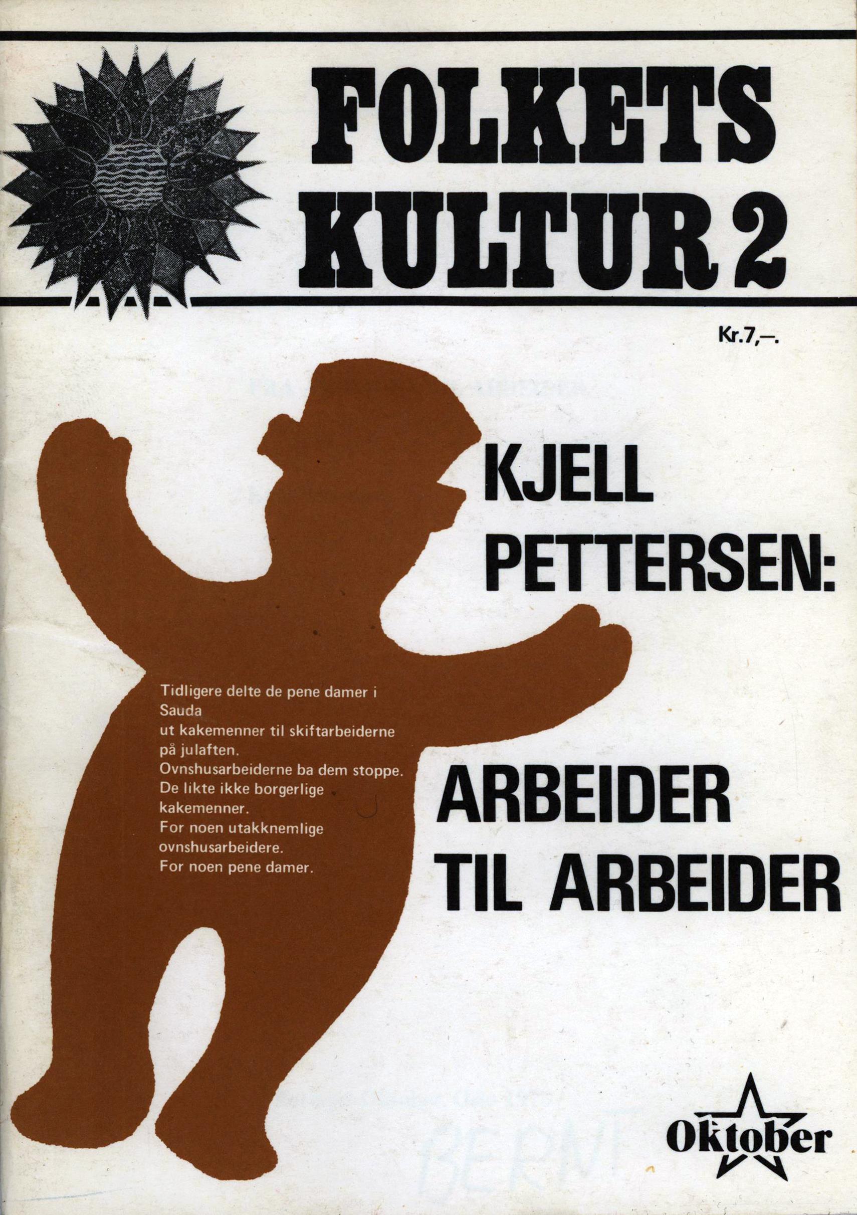 Folkets kultur #2: Kjell Pettersen: Arbeider til arbeider