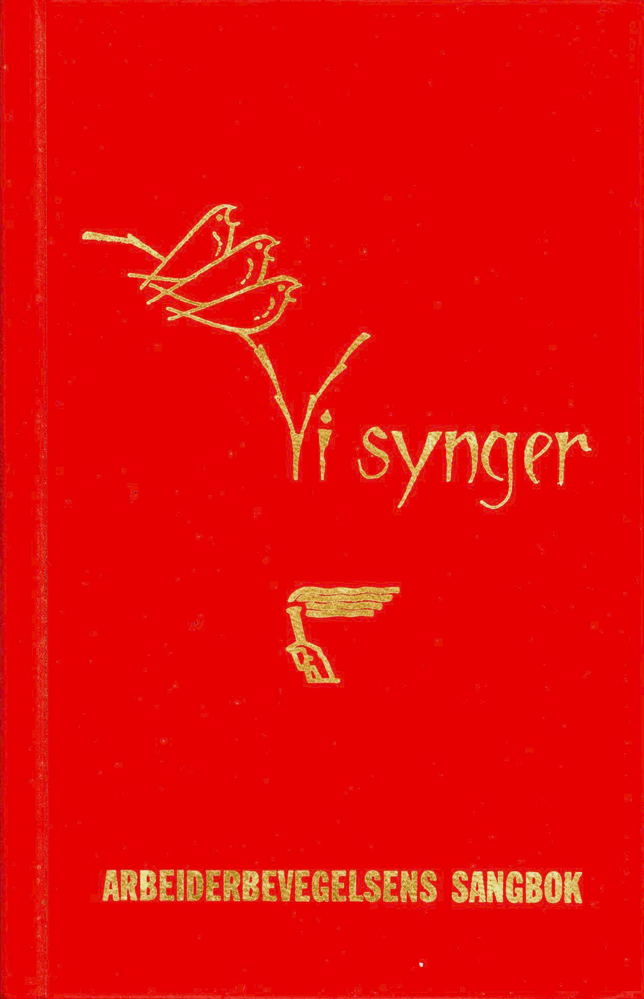 Einar Linderud (red): Vi synger - Arbeiderbevegelsens sangbok