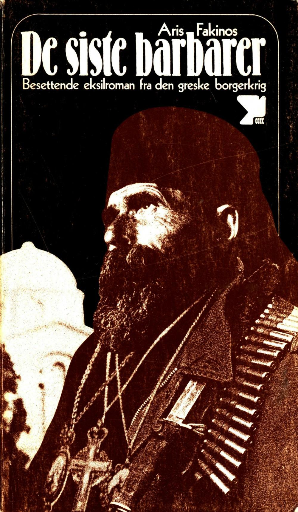 Aris Fakinos: De siste barbarer
