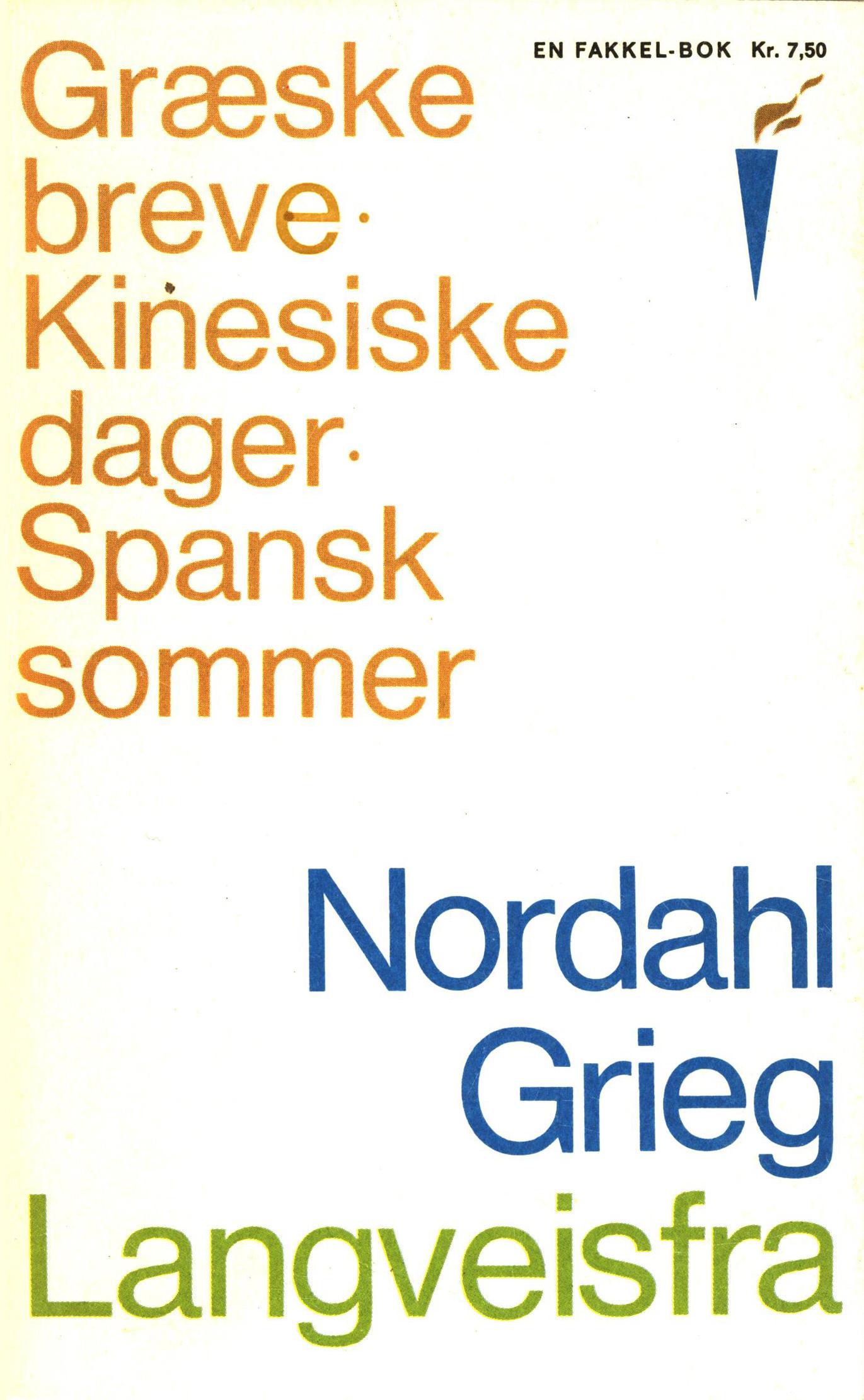 Nordahl Grieg: Langveisfra