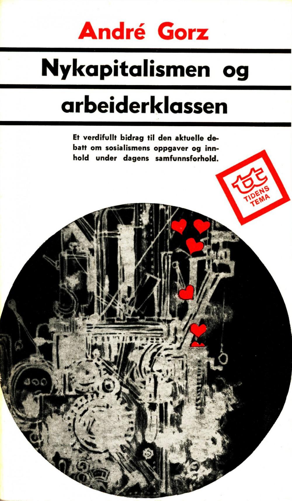 André Gorz: Nykapitalismen og arbeiderklassen