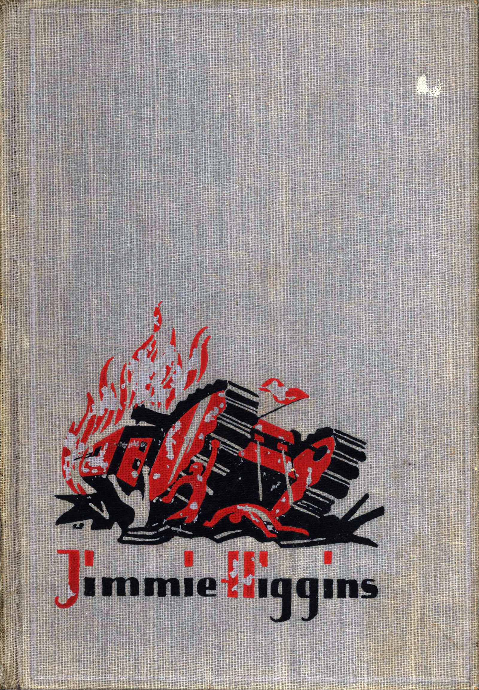 Upton Sinclair: Jimmie Higgins