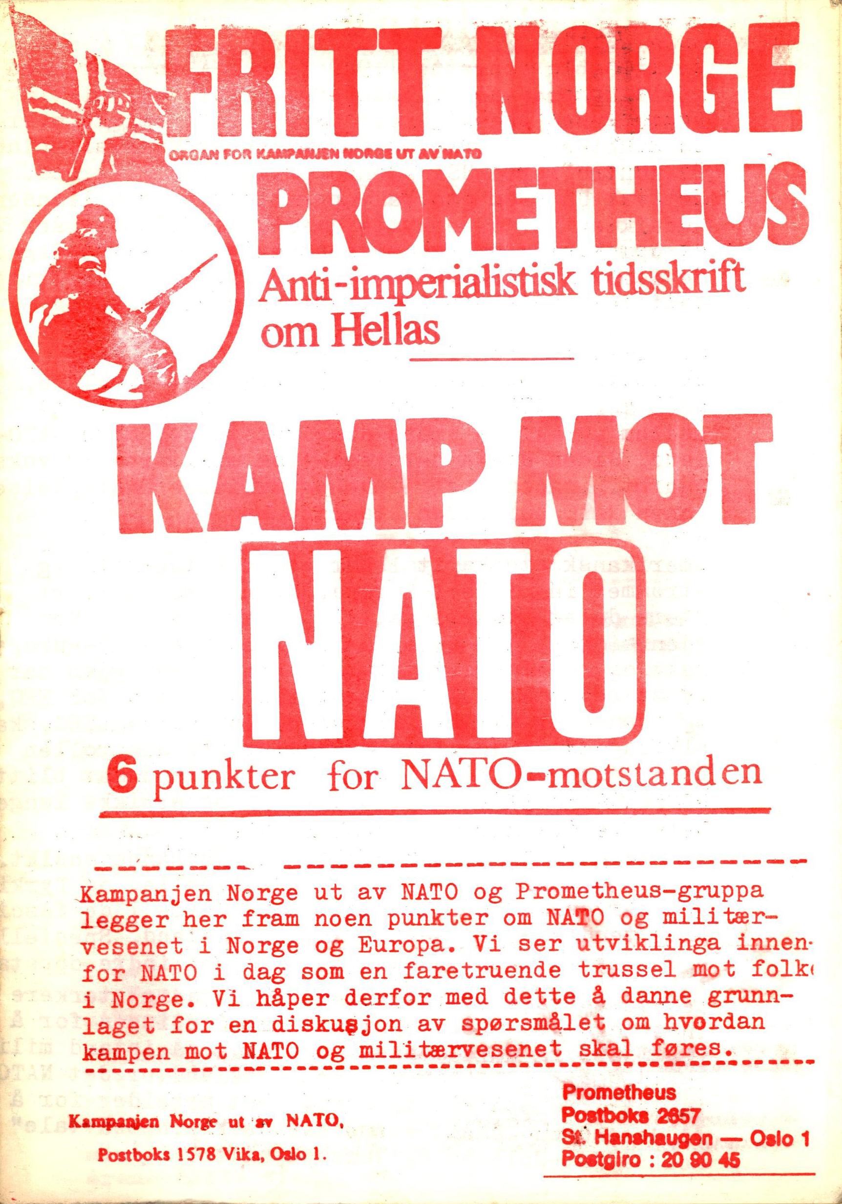 Fritt Norge / Prometheus: Kamp mot NATO - 6 punkter for NATO-motstanden