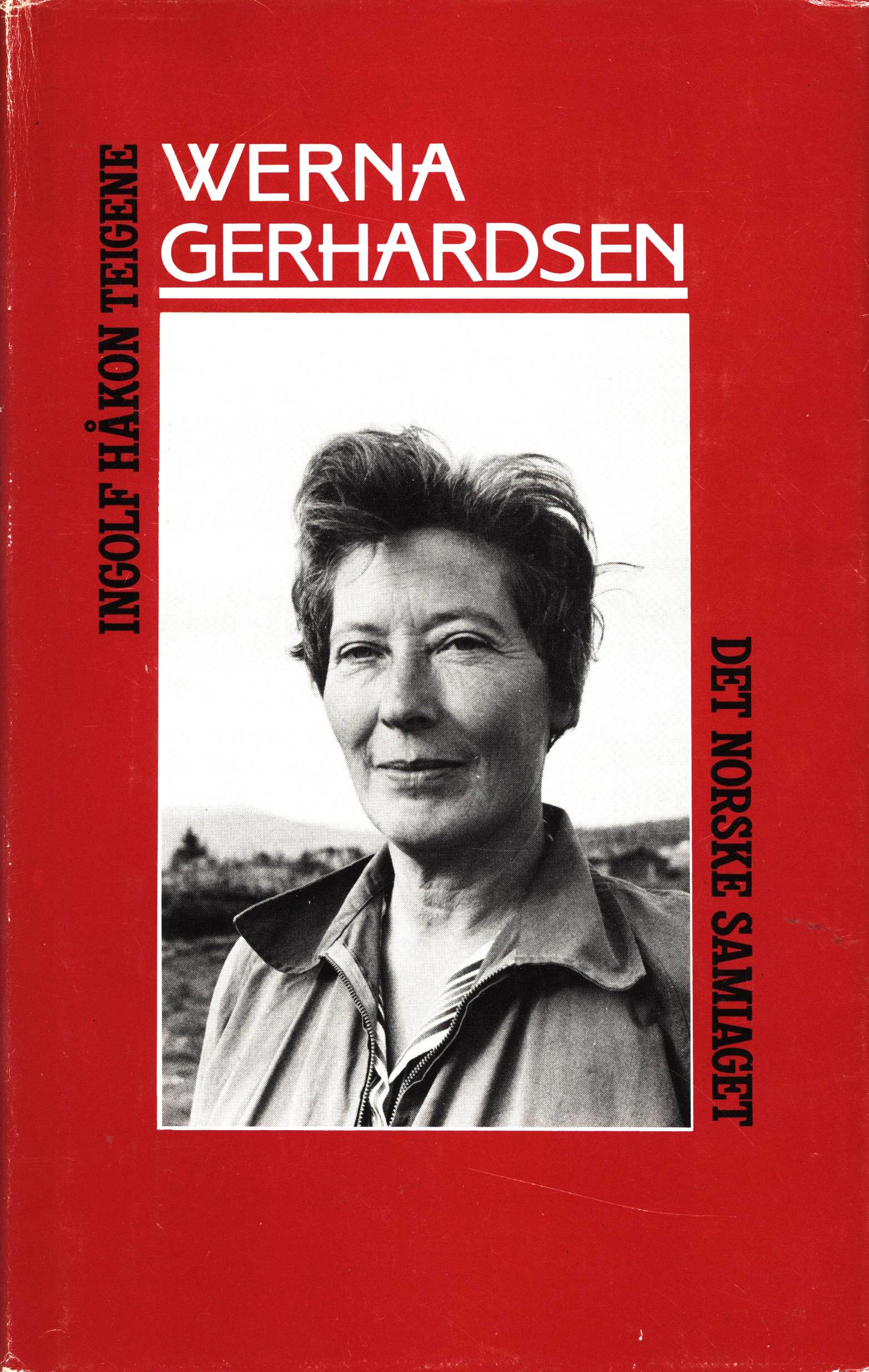 Ingolf Håkon Teigene: Werna Gerhardsen