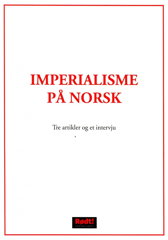 Stian Bragtvedt (red): Imperialisme på norsk