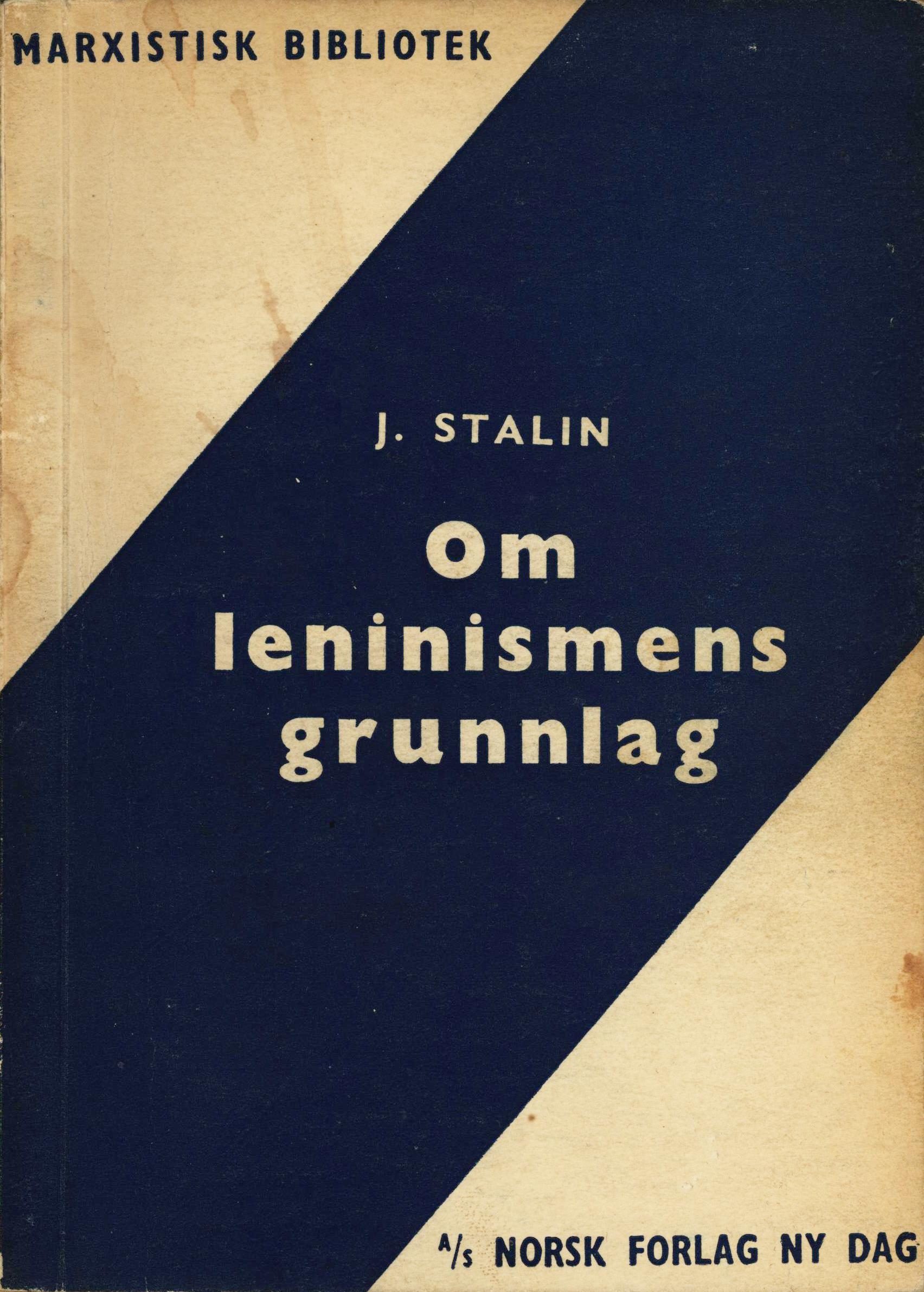 Josef Stalin: Om leninismens grunnlag