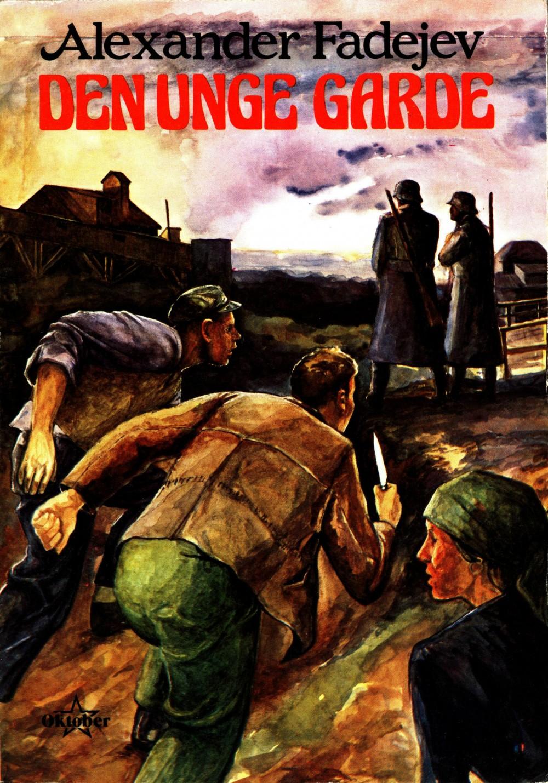 Alexander Fadejev: Den unge garde
