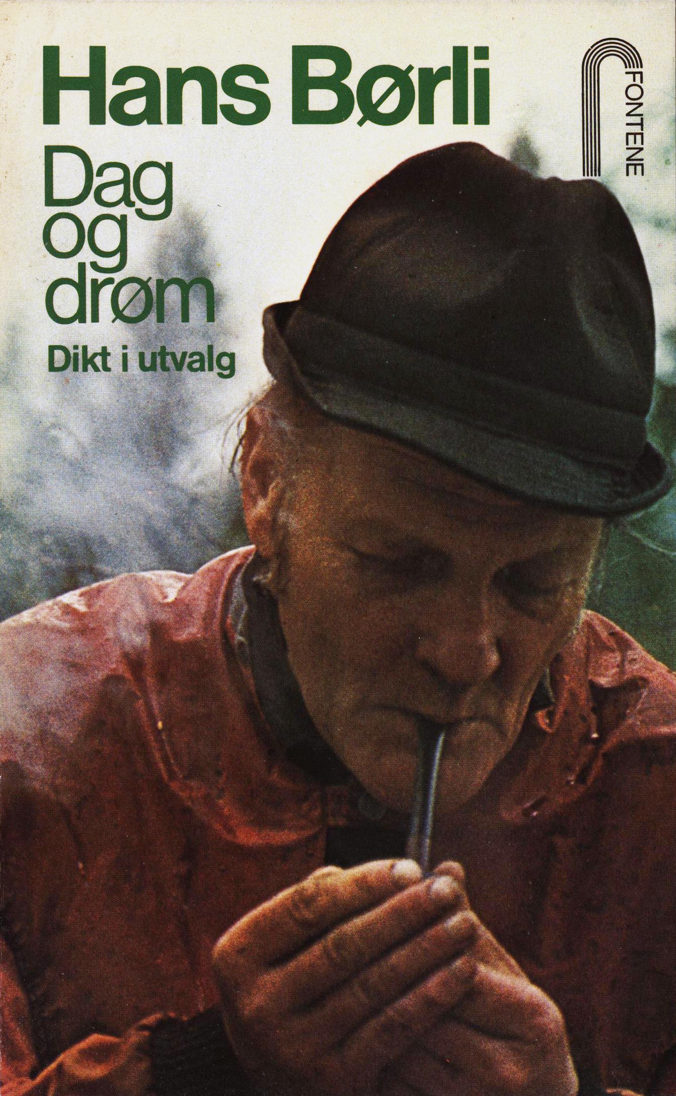 Hans Børli: Dag og drøm - Dikt i utvalg