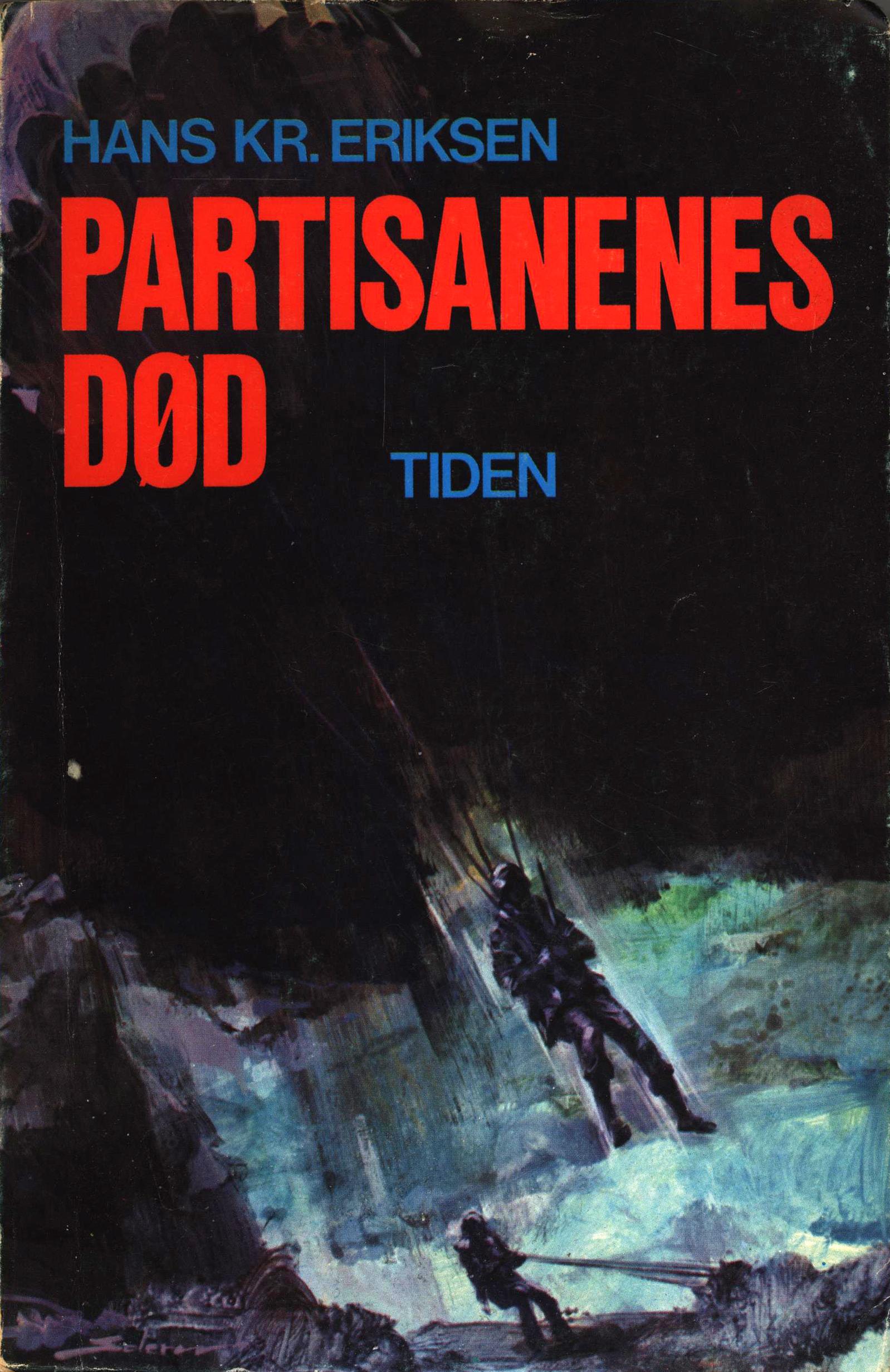 Hans Kristian Eriksen: Partisanenes død