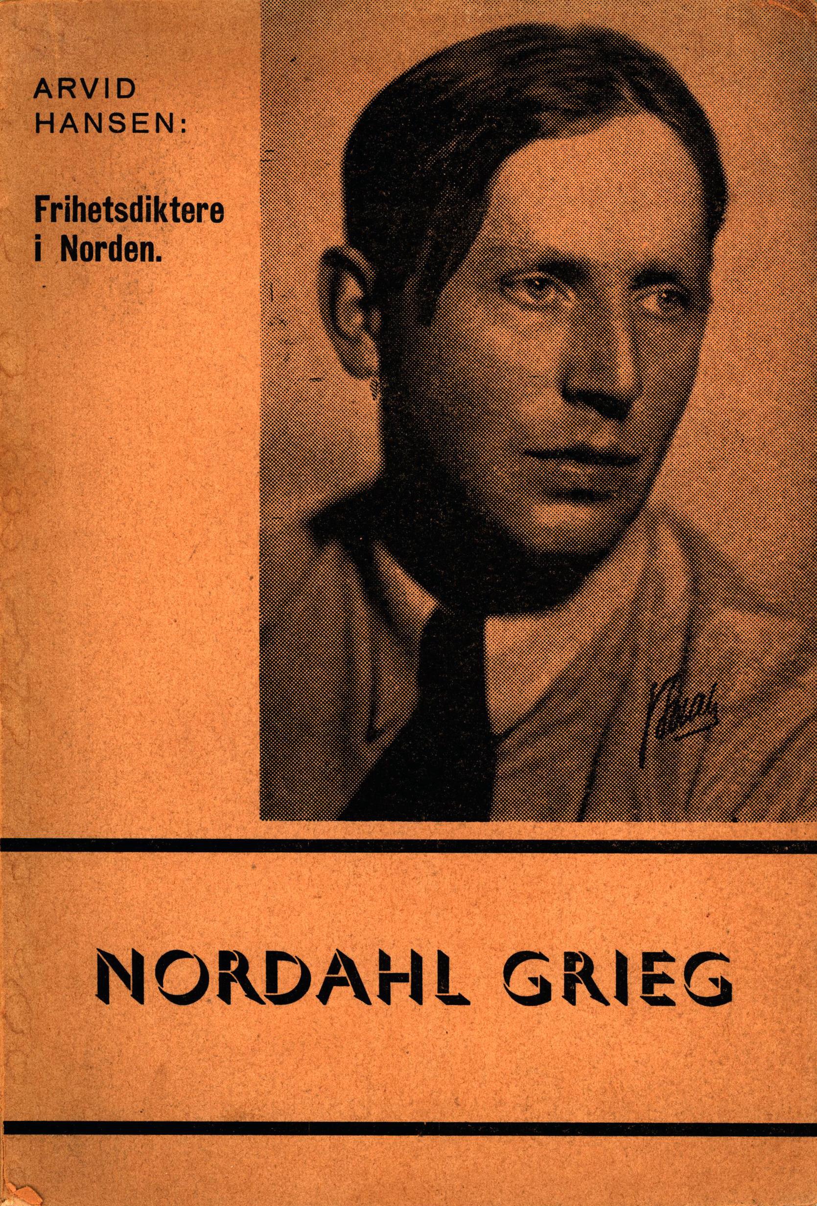 Arvid G. Hansen: Nordahl Grieg