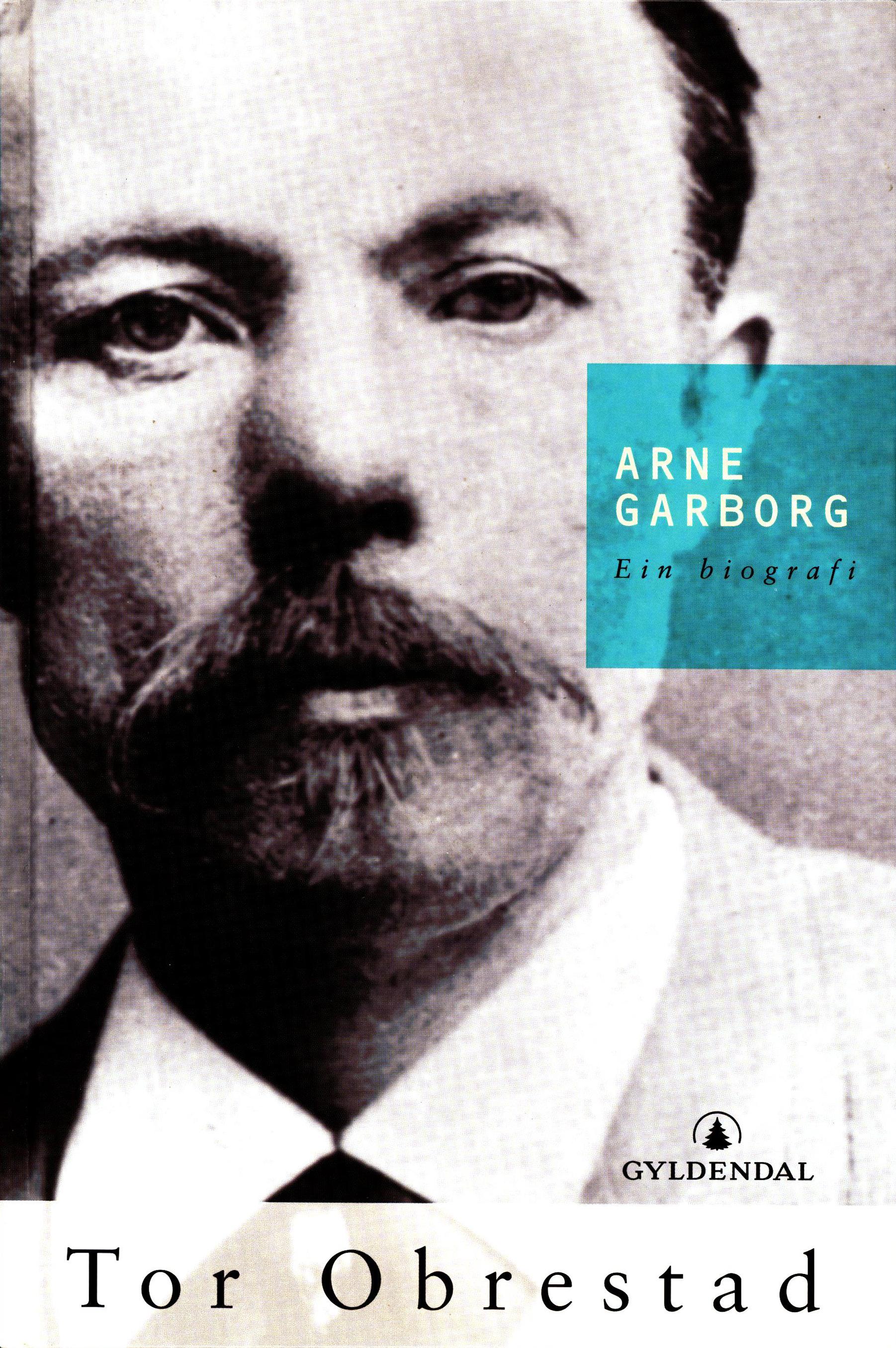 Tor Obrestad: Arne Garborg