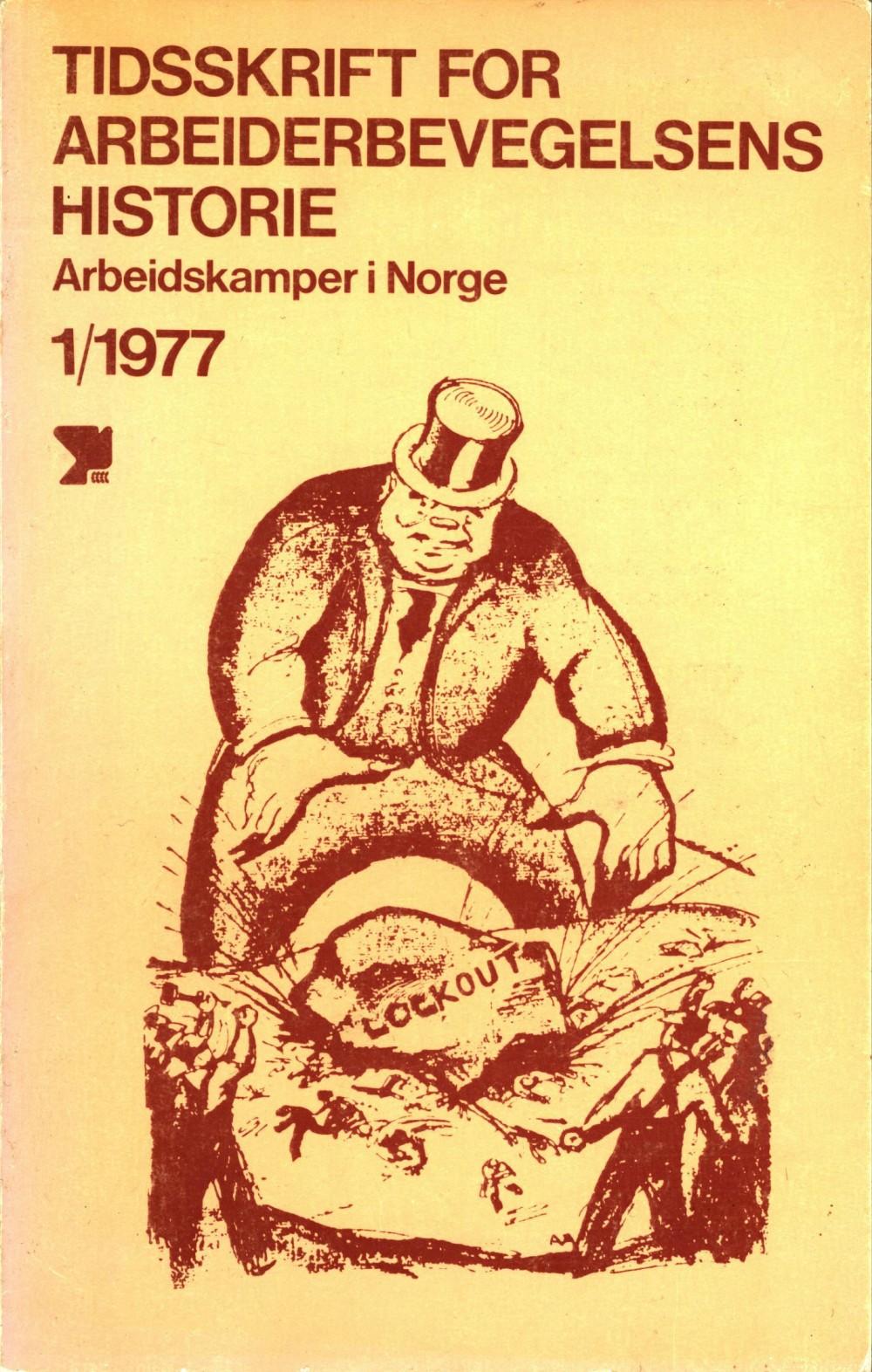 Tidsskrift for arbeiderbevegelsens historie - nr. 1 1977