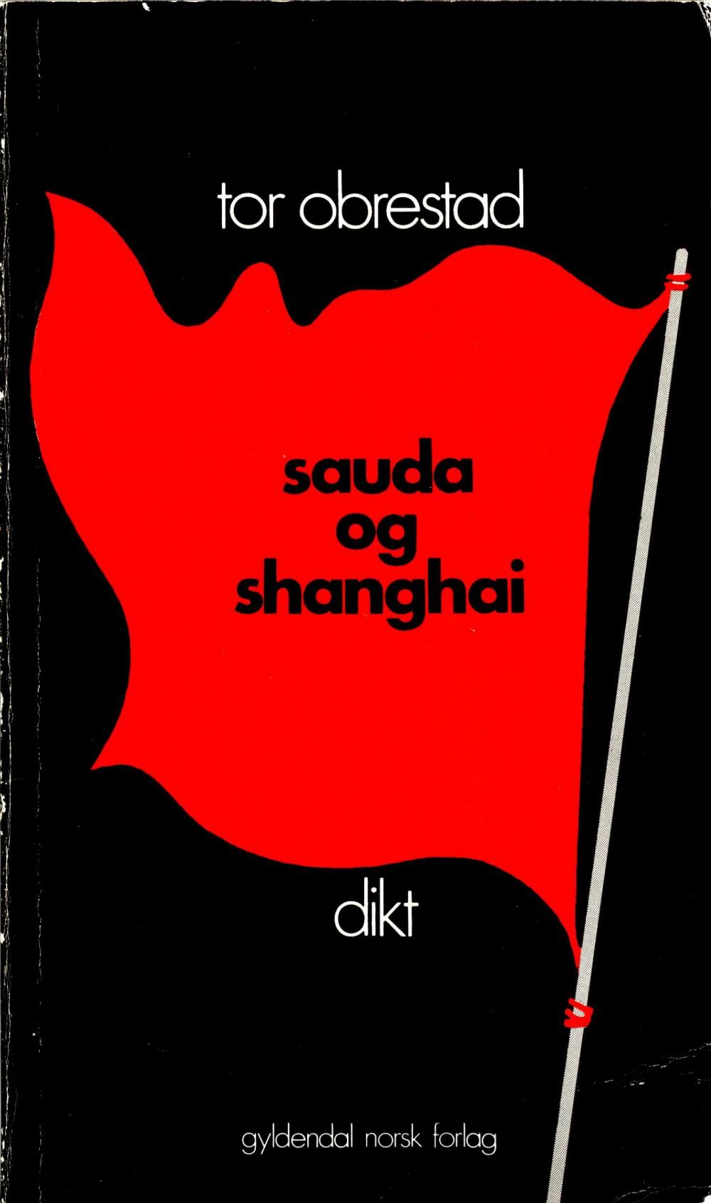 Tor Obrestad: Sauda og Shanghai - Dikt