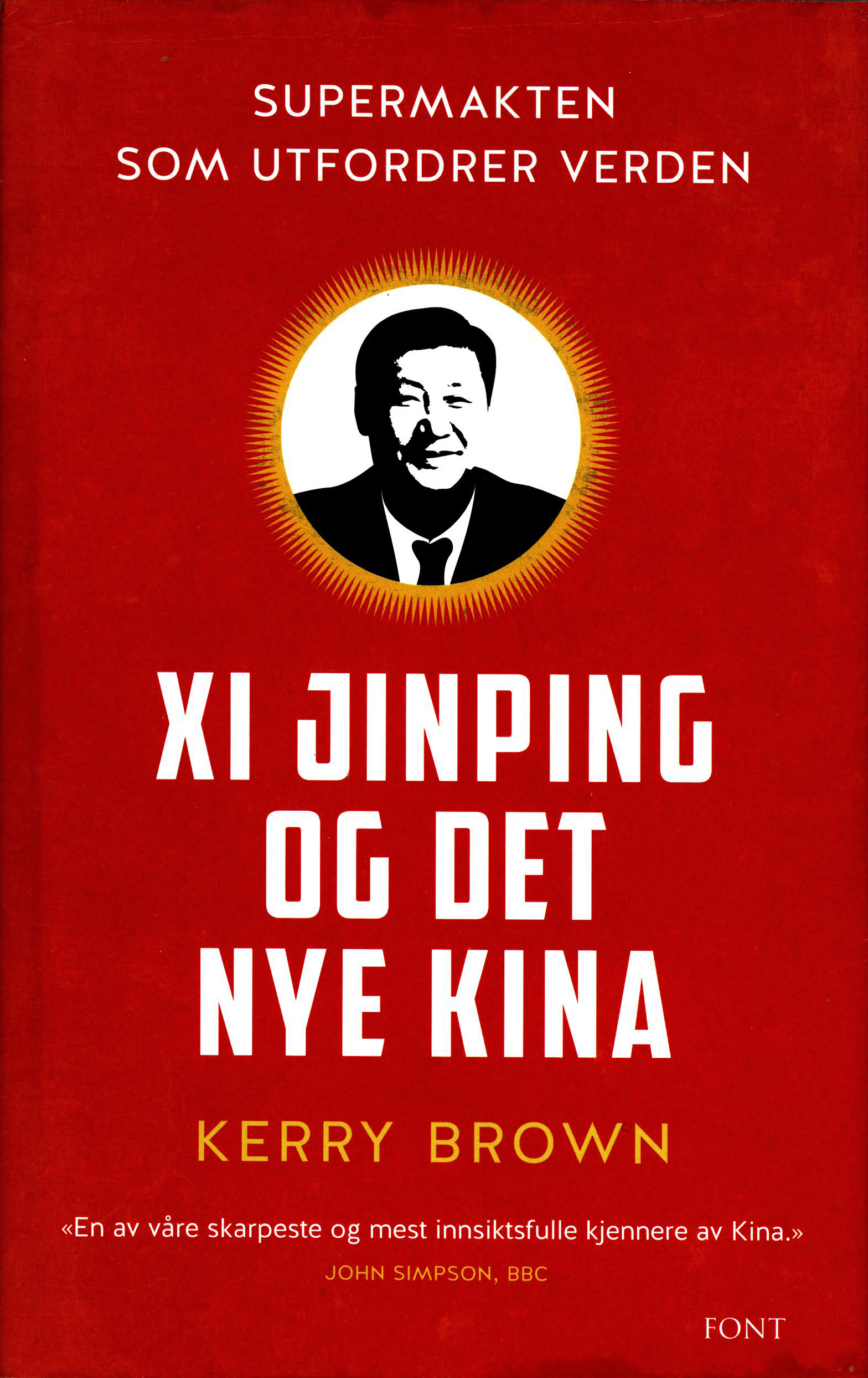 Kerry Brown: Xi Jinping og det nye Kina