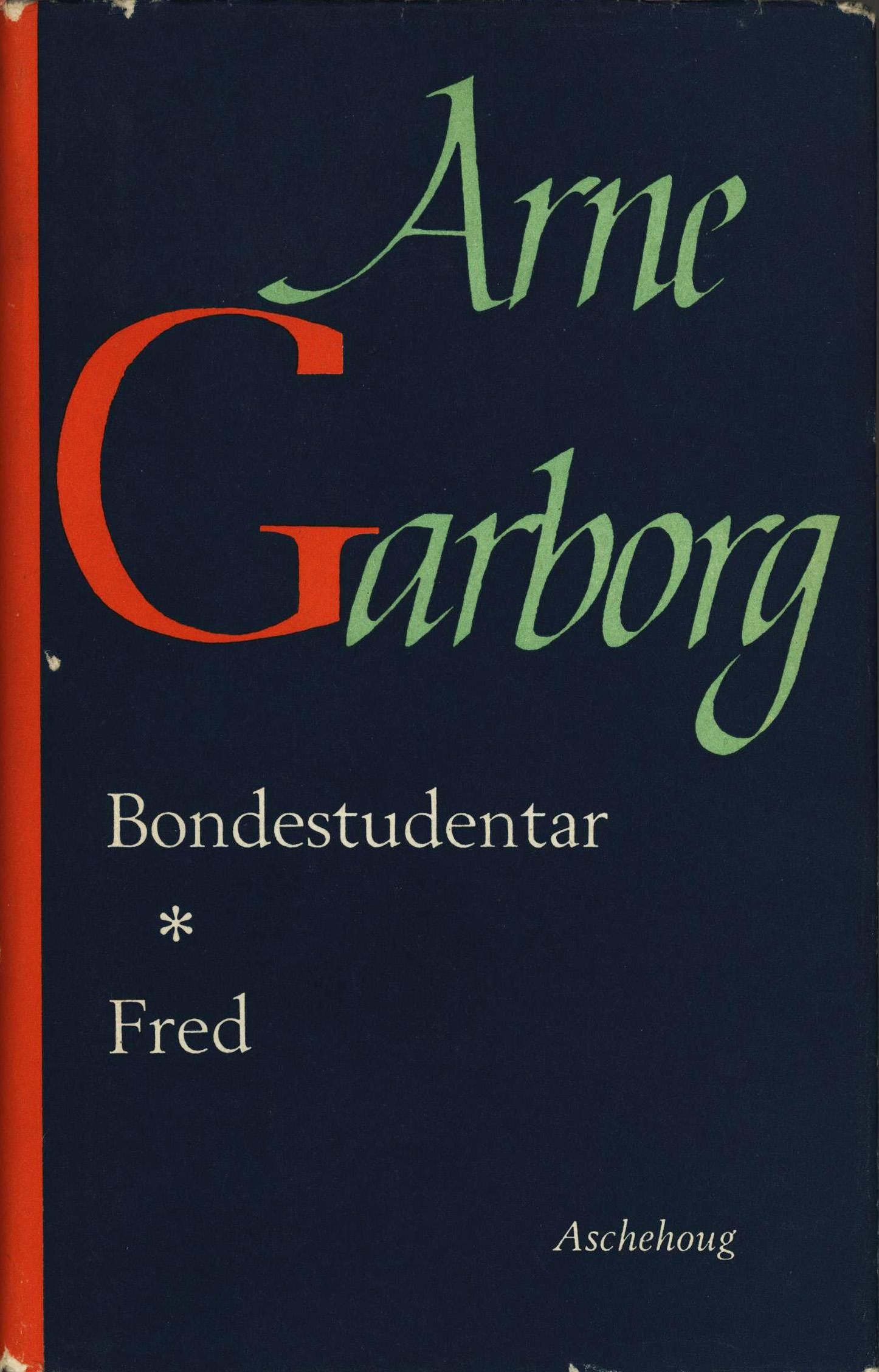 Arne Garborg: Bondestudentar - Fred