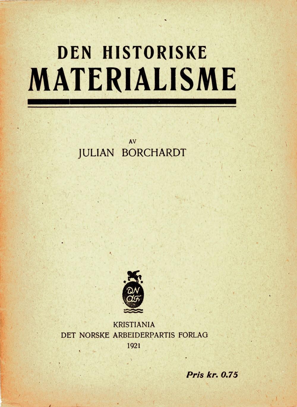 Julian Borchardt: Den historiske materialisme
