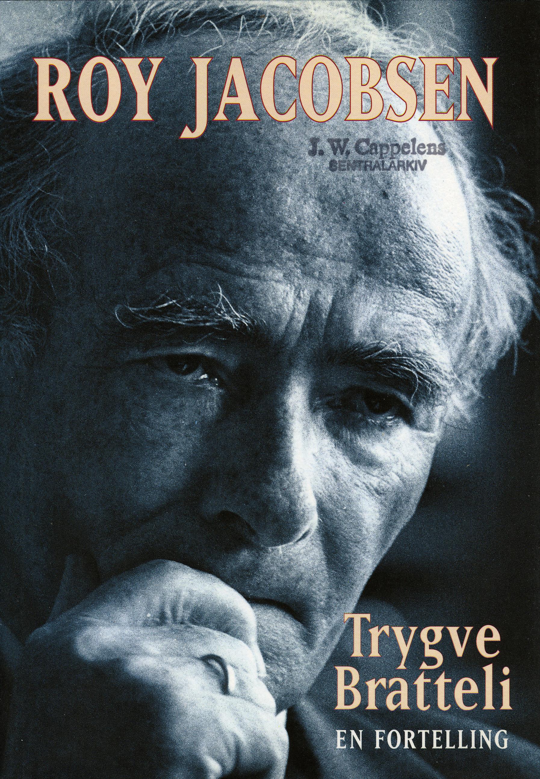 Roy Jacobsen: Trygve Bratteli - En fortelling
