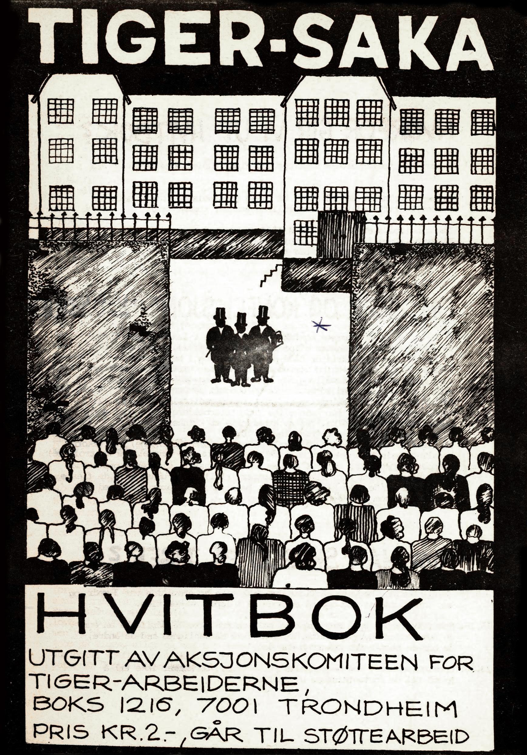 Tiger-saka - Hvitbok utgitt av Aksjonskomiteen for Tiger-arbeiderne
