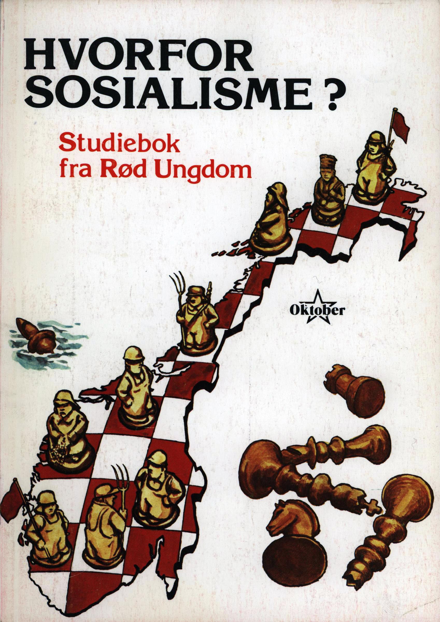 Hvorfor sosialisme? Studiebok fra Rød Ungdom