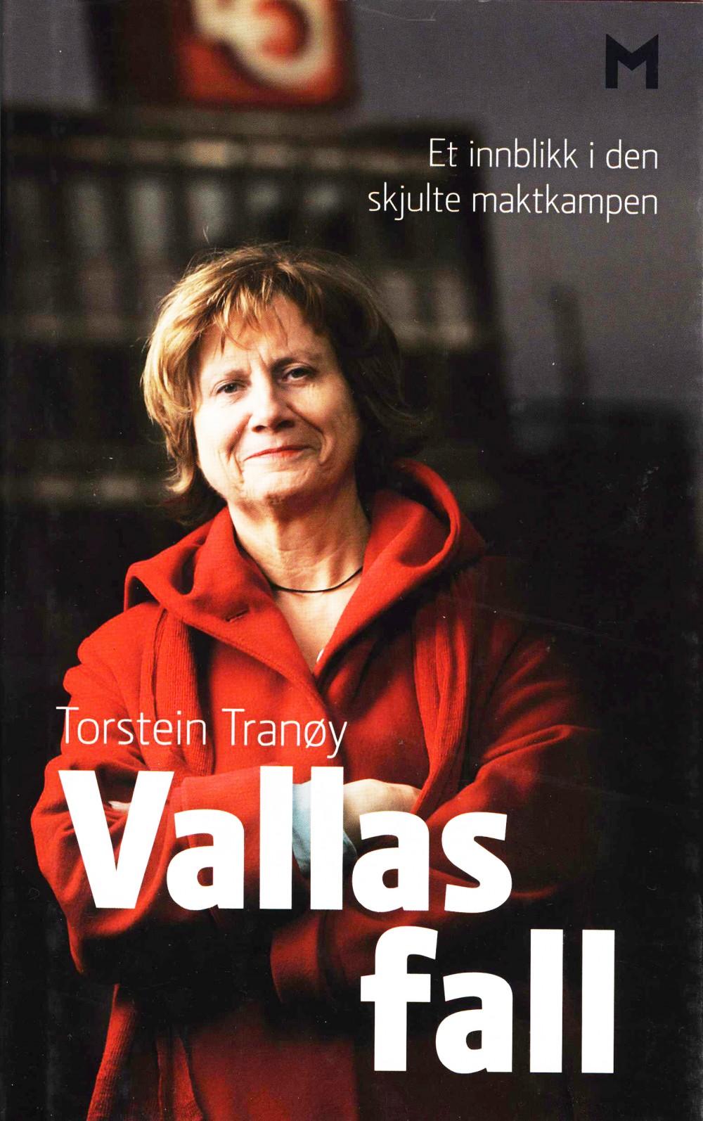 Torstein Tranøy: Vallas fall