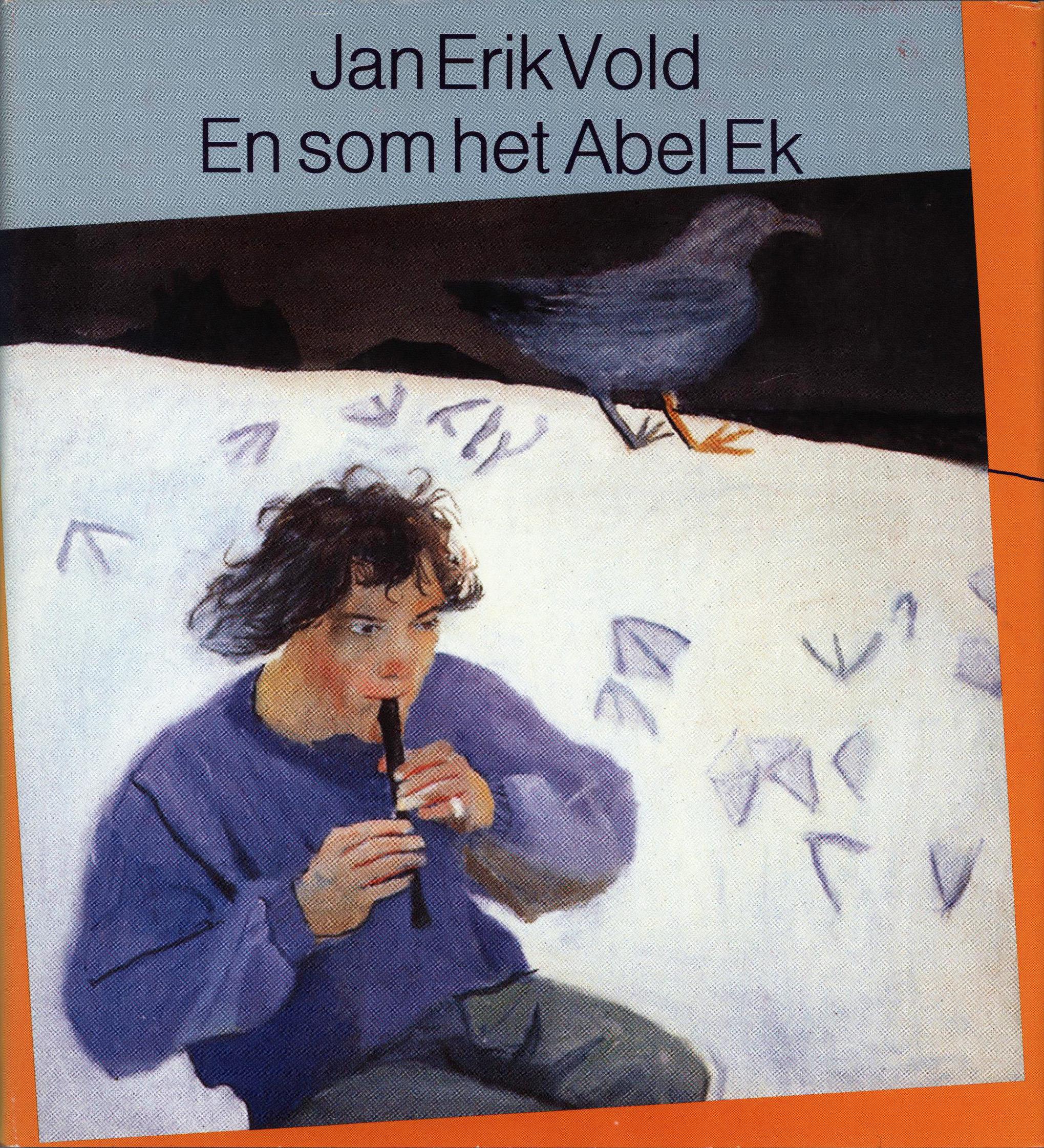 Jan Erik Vold: En som het Abel Ek