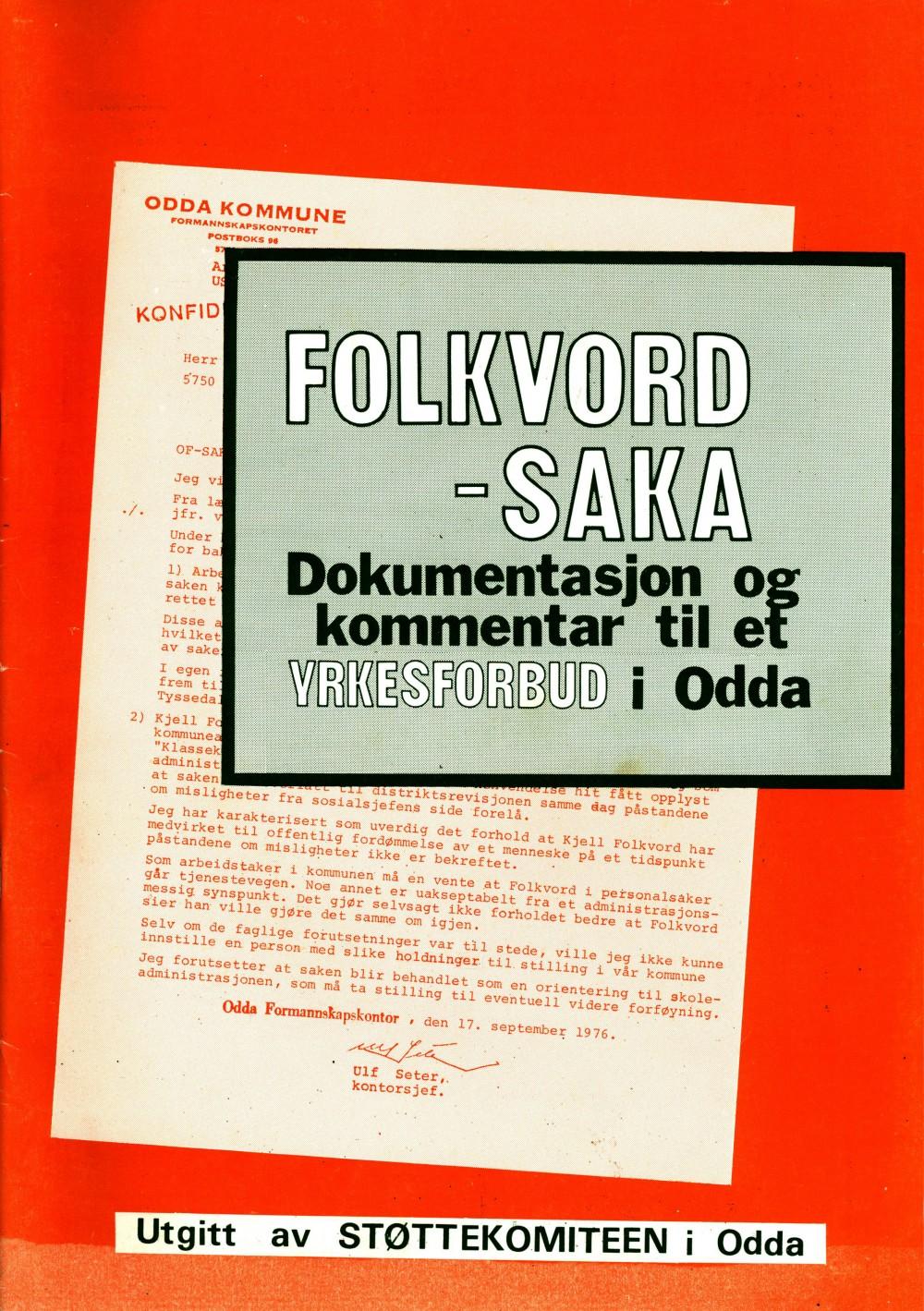Folkvord-saka - Dokumentasjon og kommentar til et yrkesforbud i Odda
