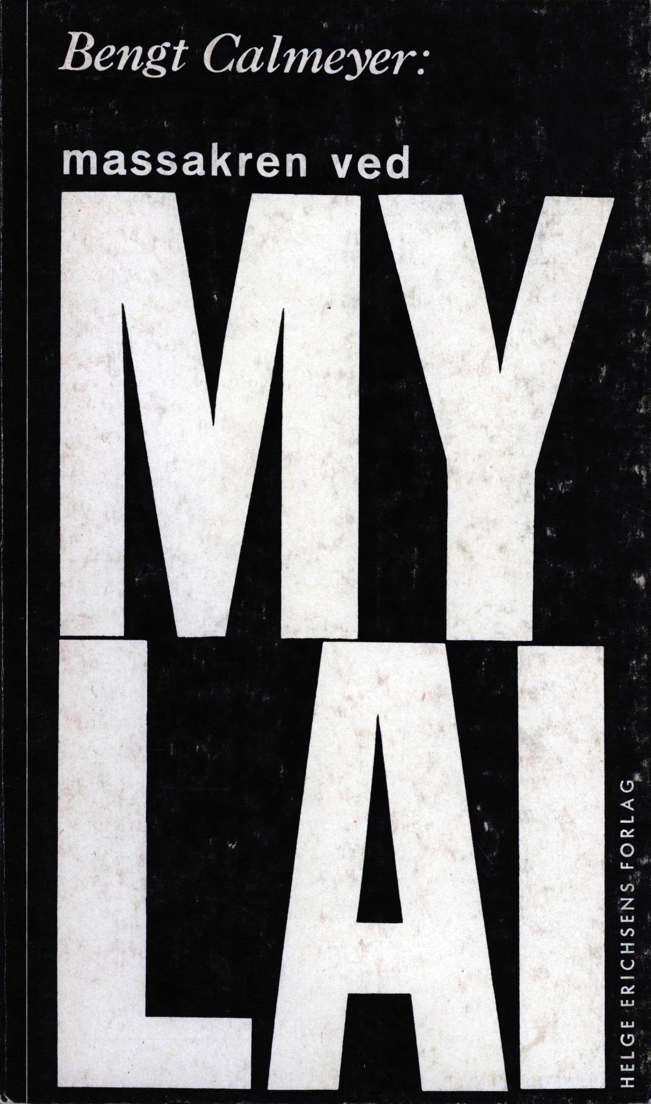 Bengt Calmeyer: Massakren ved My Lai
