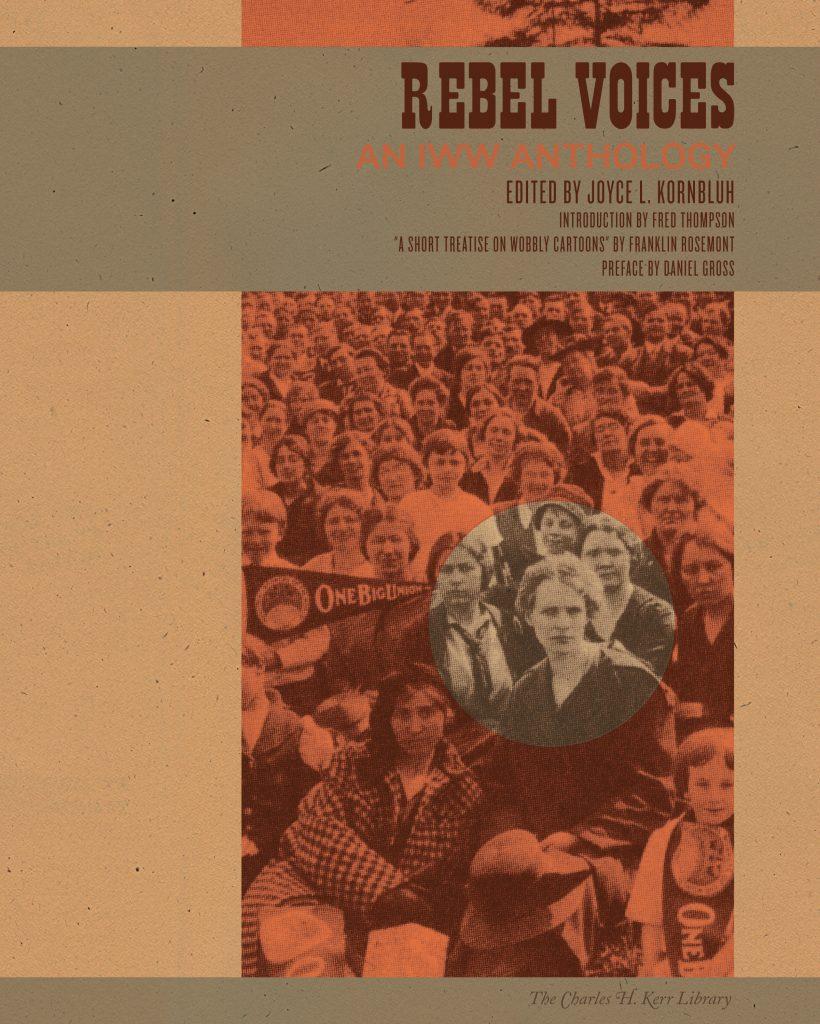 Joyce L. Kornbluh (red): Rebel Voices - An IWW Anthology