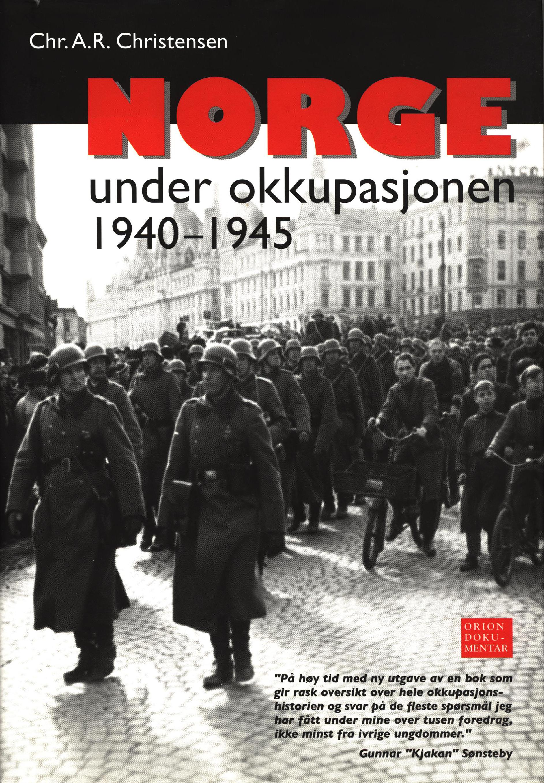 Chr. A. R. Christensen: Norge under okkupsjonen 1940-1945