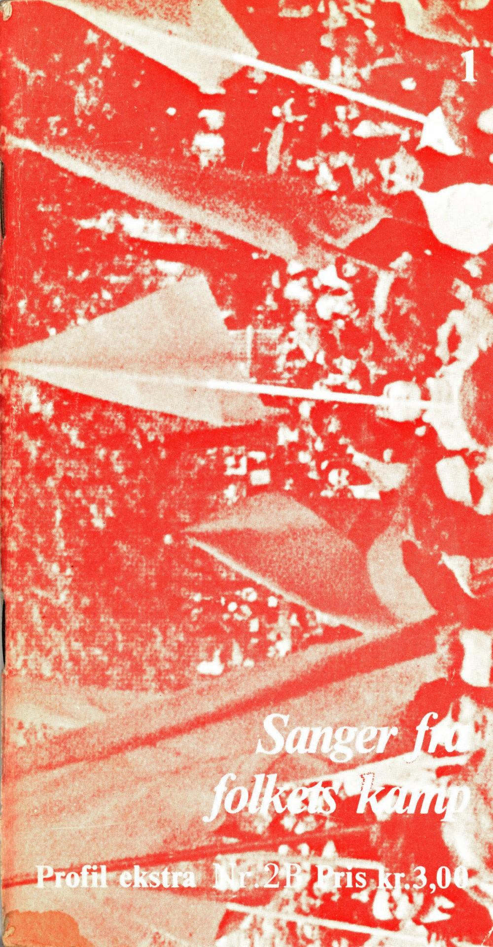 Sanger fra folkets kamp - Profil ekstra nr. 2b 1972