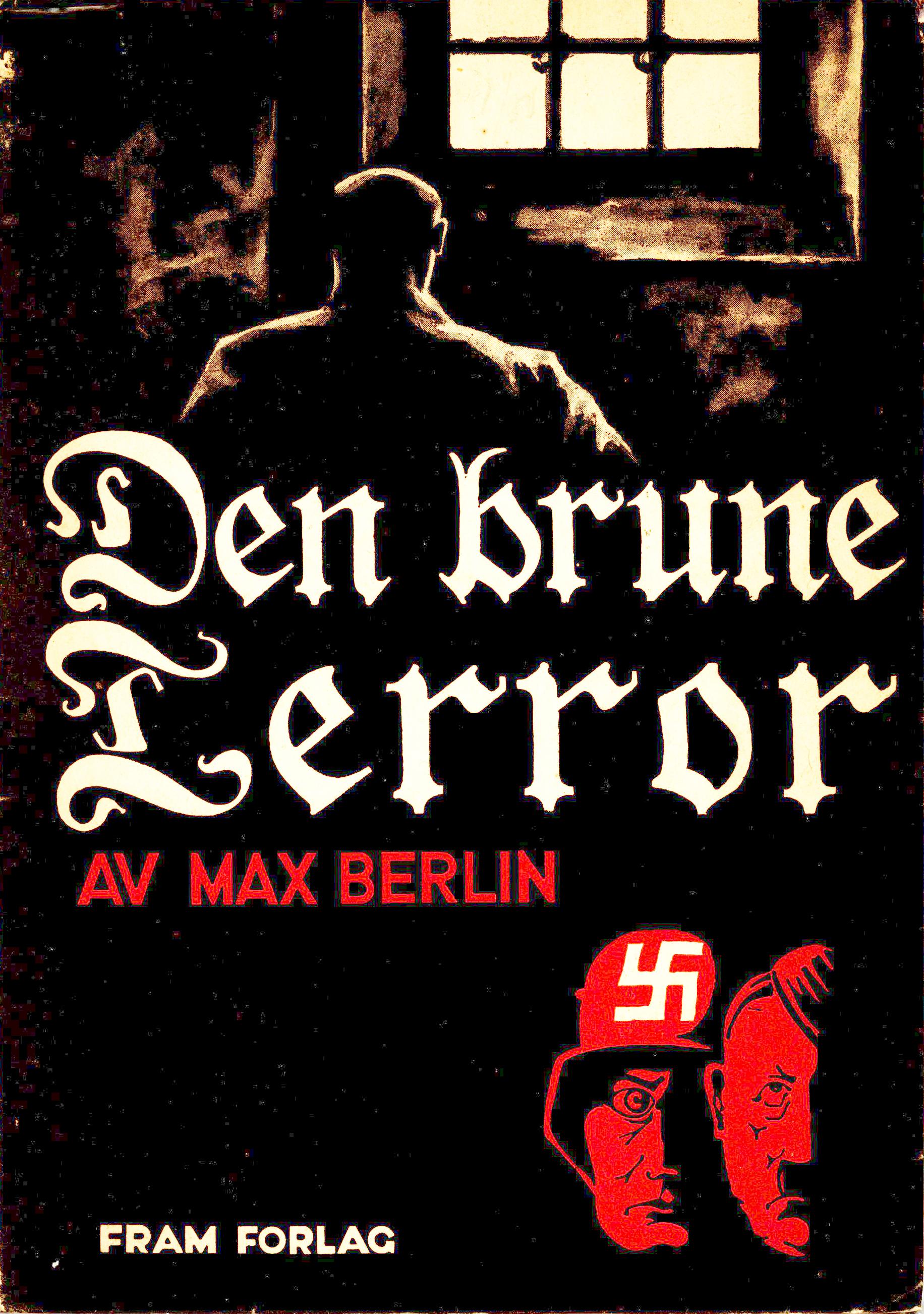 Max Berlin: Den brune terror