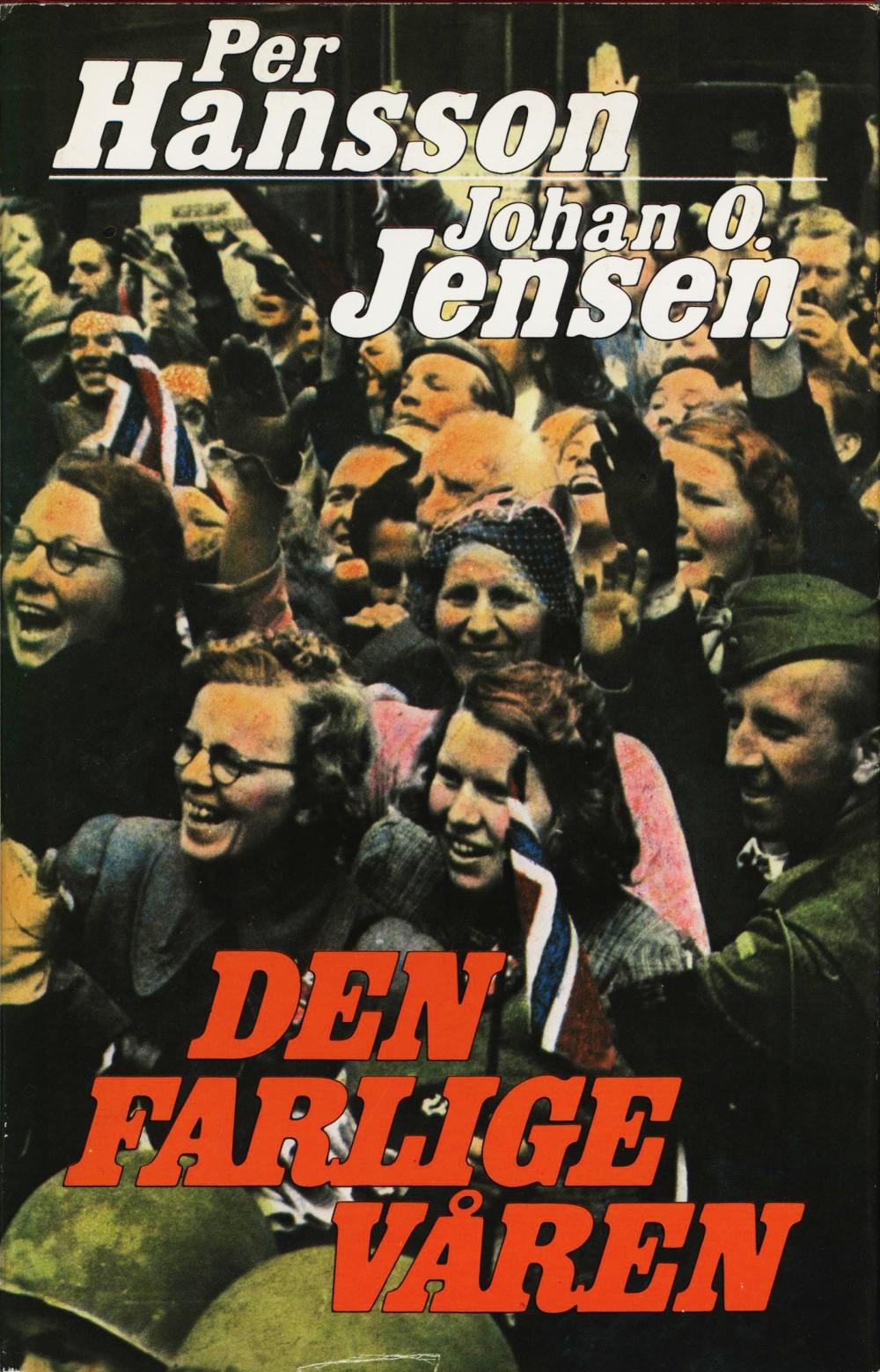 Per Hansson, Johan O. Jensen: Den farlige våren