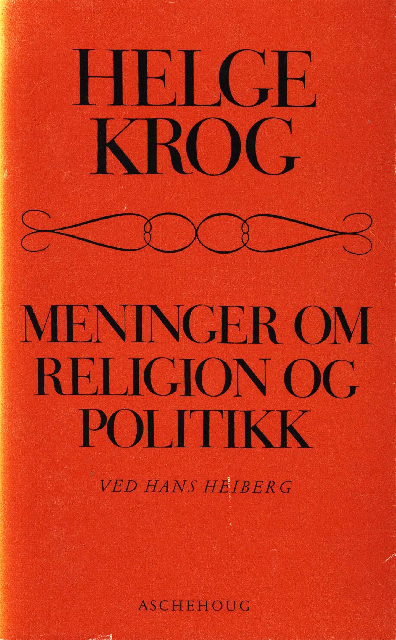 Helge Krog: Meninger om religion og politikk