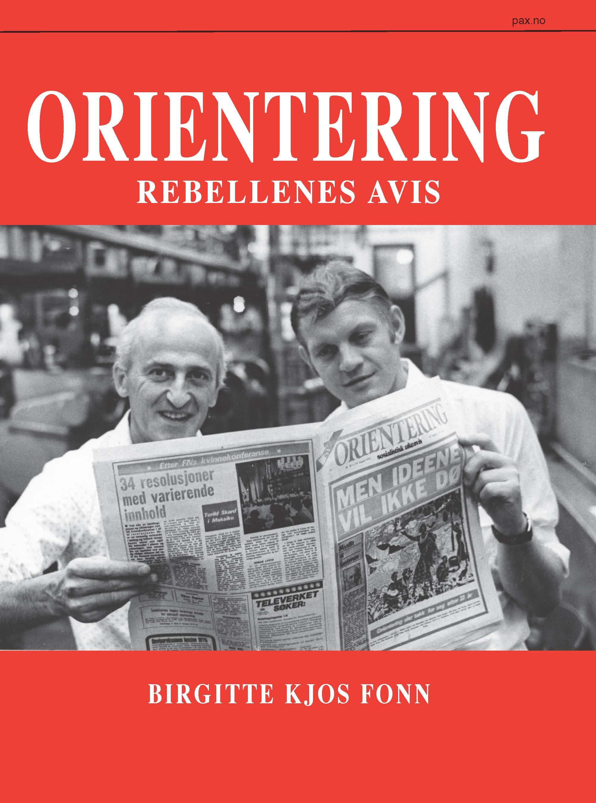 Birgitte Kjos Fonn: Orientering - Rebellenes avis