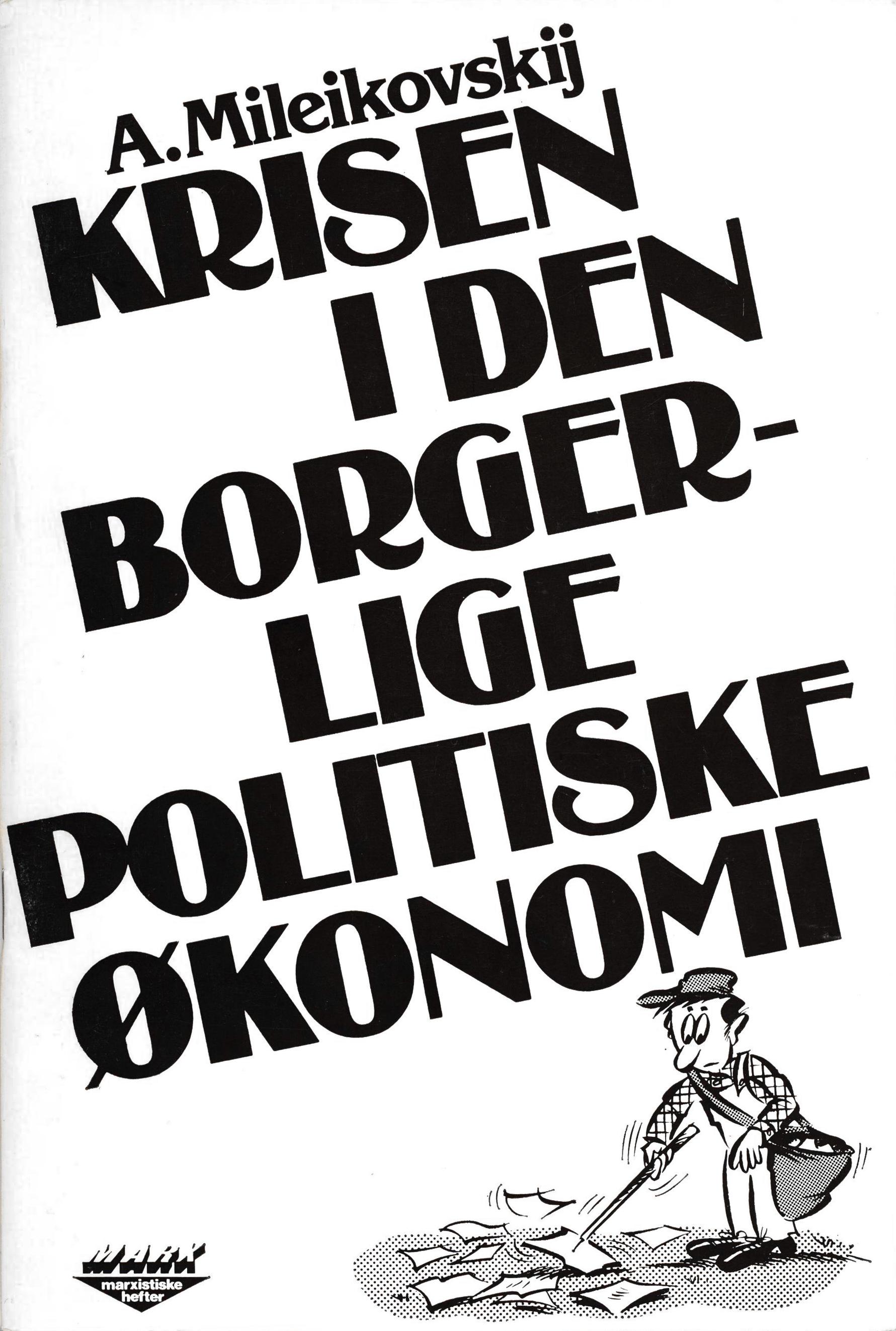 A. Mileikovskij: Krisen i den borgerlige politiske økonomi
