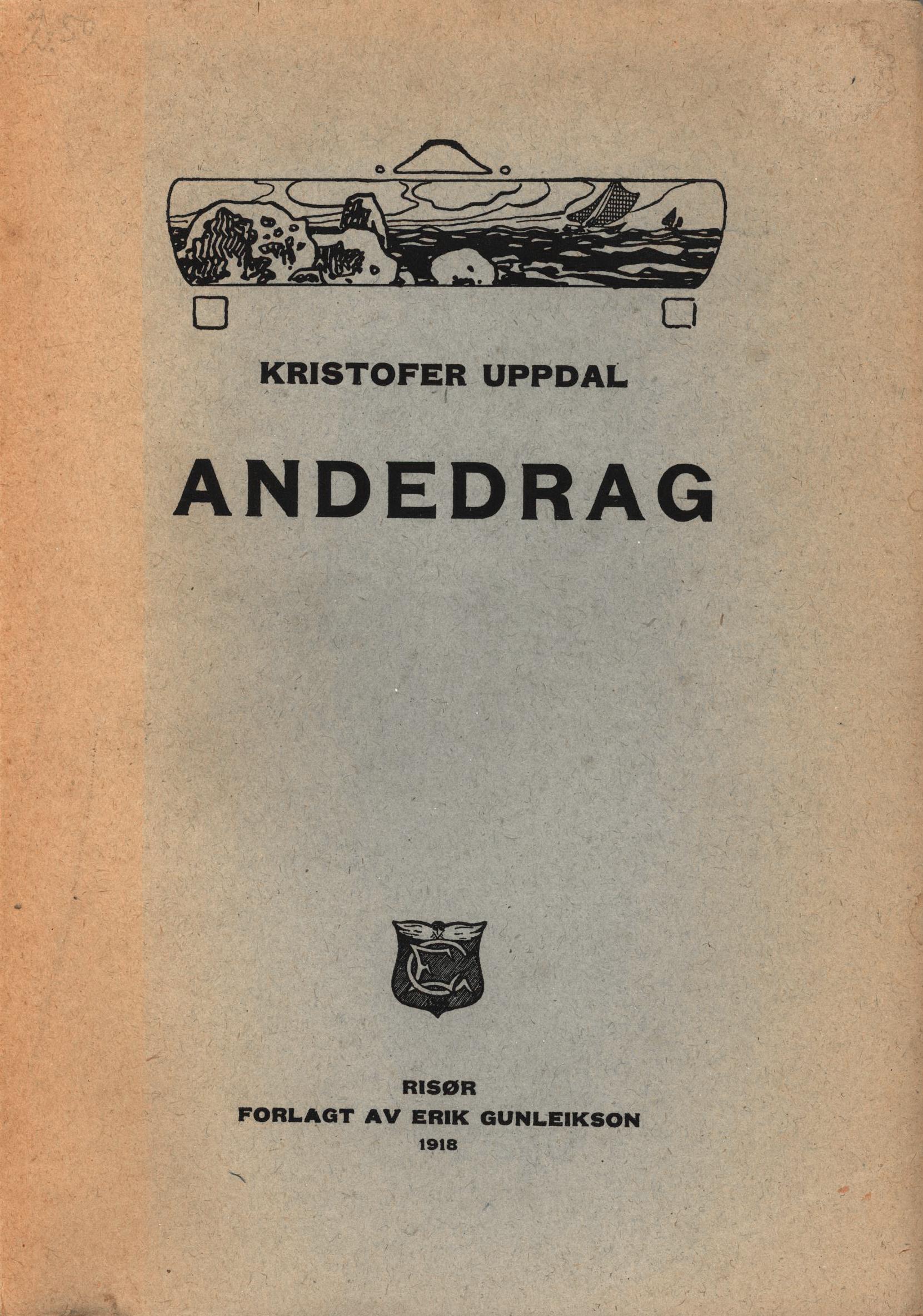 Kristofer Uppdal: Andedrag